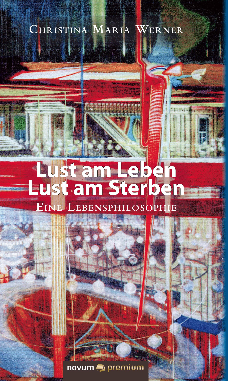 Christina Maria Werner Lust am Leben – Lust am Sterben teenage timberwolves lust for lightning