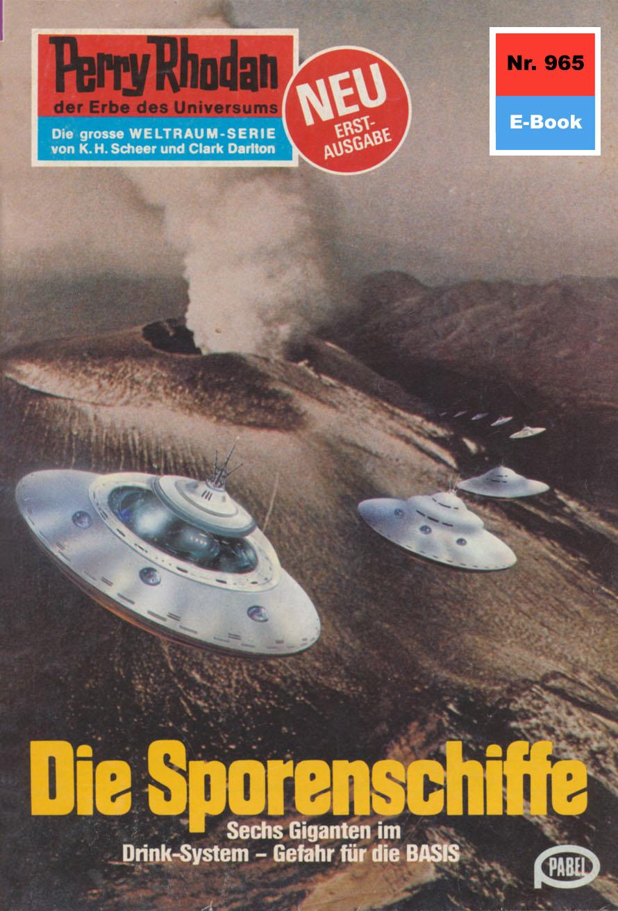 Ernst Vlcek Perry Rhodan 965: Die Sporenschiffe