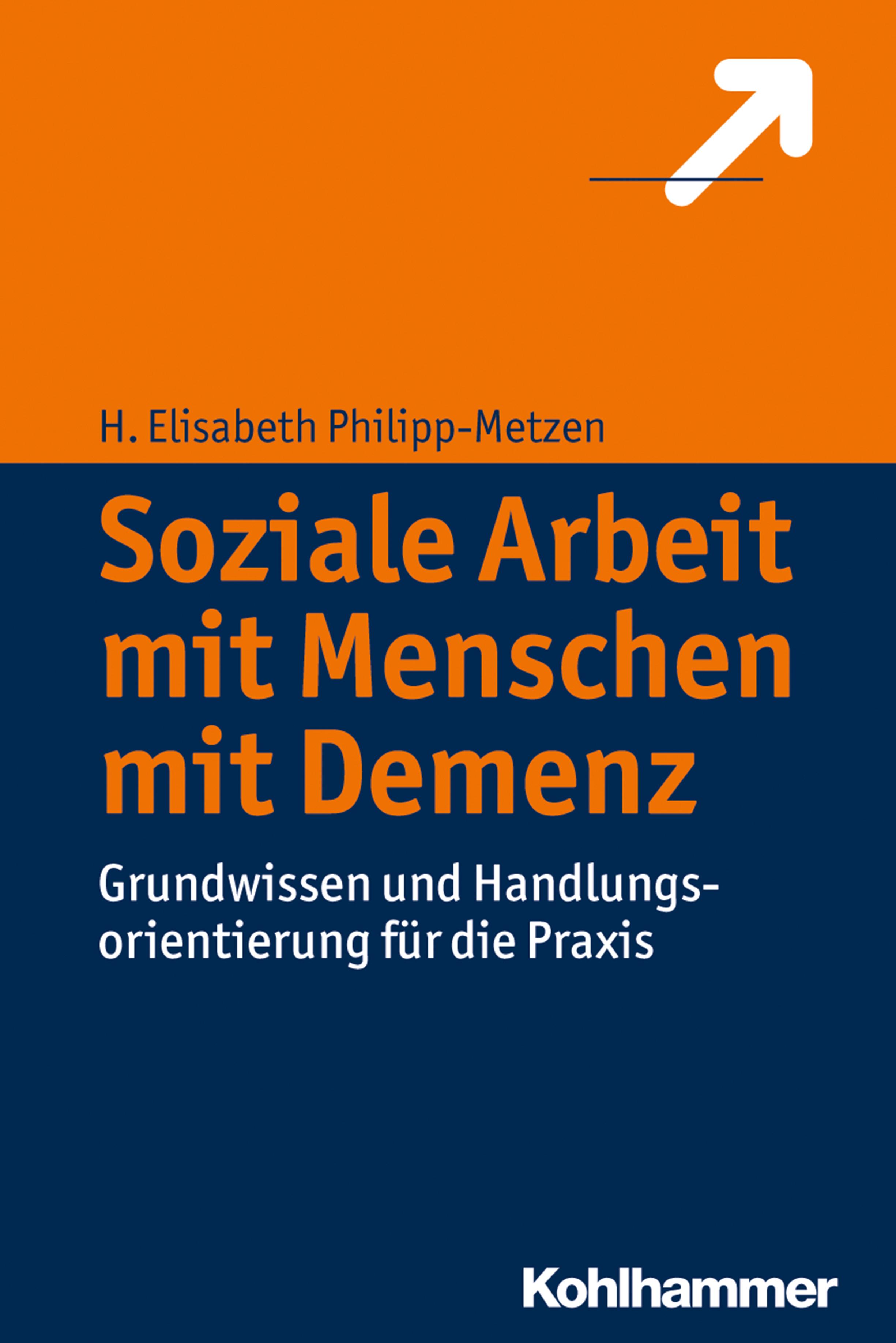 H. Elisabeth Philipp-Metzen Soziale Arbeit mit Menschen mit Demenz mit vzlom komputerov dlia maininga kriptovalut poslednii pisk mody
