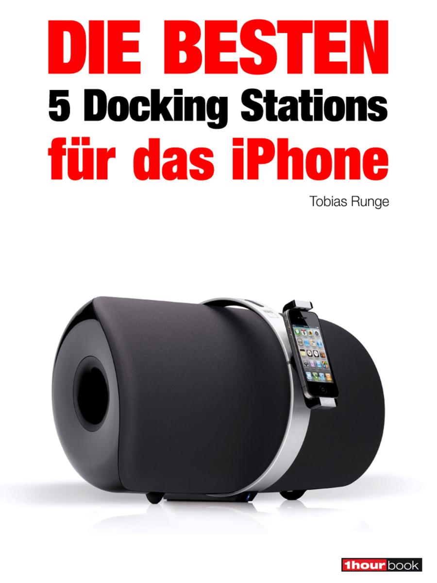 цена Tobias Runge Die besten 5 Docking Stations für das iPhone онлайн в 2017 году