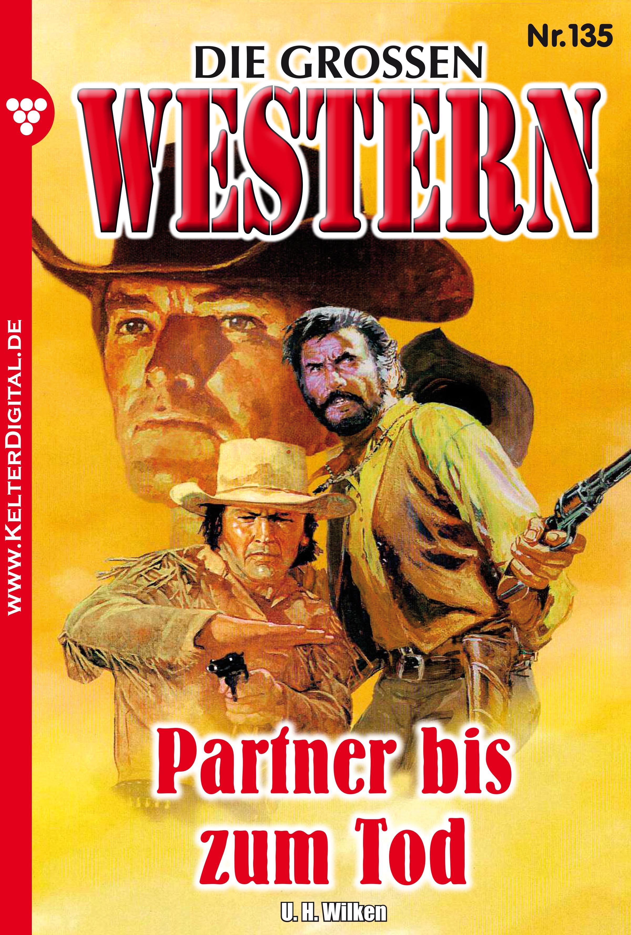 U.H. Wilken Die großen Western 135 joe juhnke die großen western 179