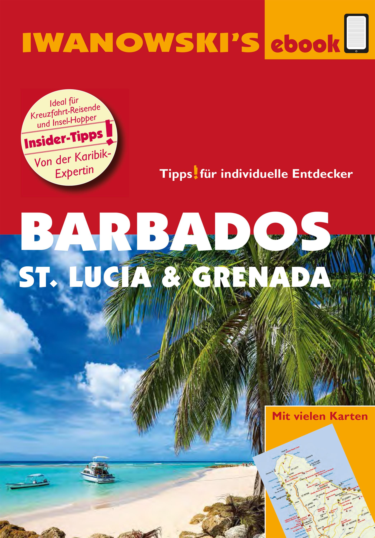 Heidrun Brockmann Barbados, St. Lucia und Grenada – Individualreiseführer