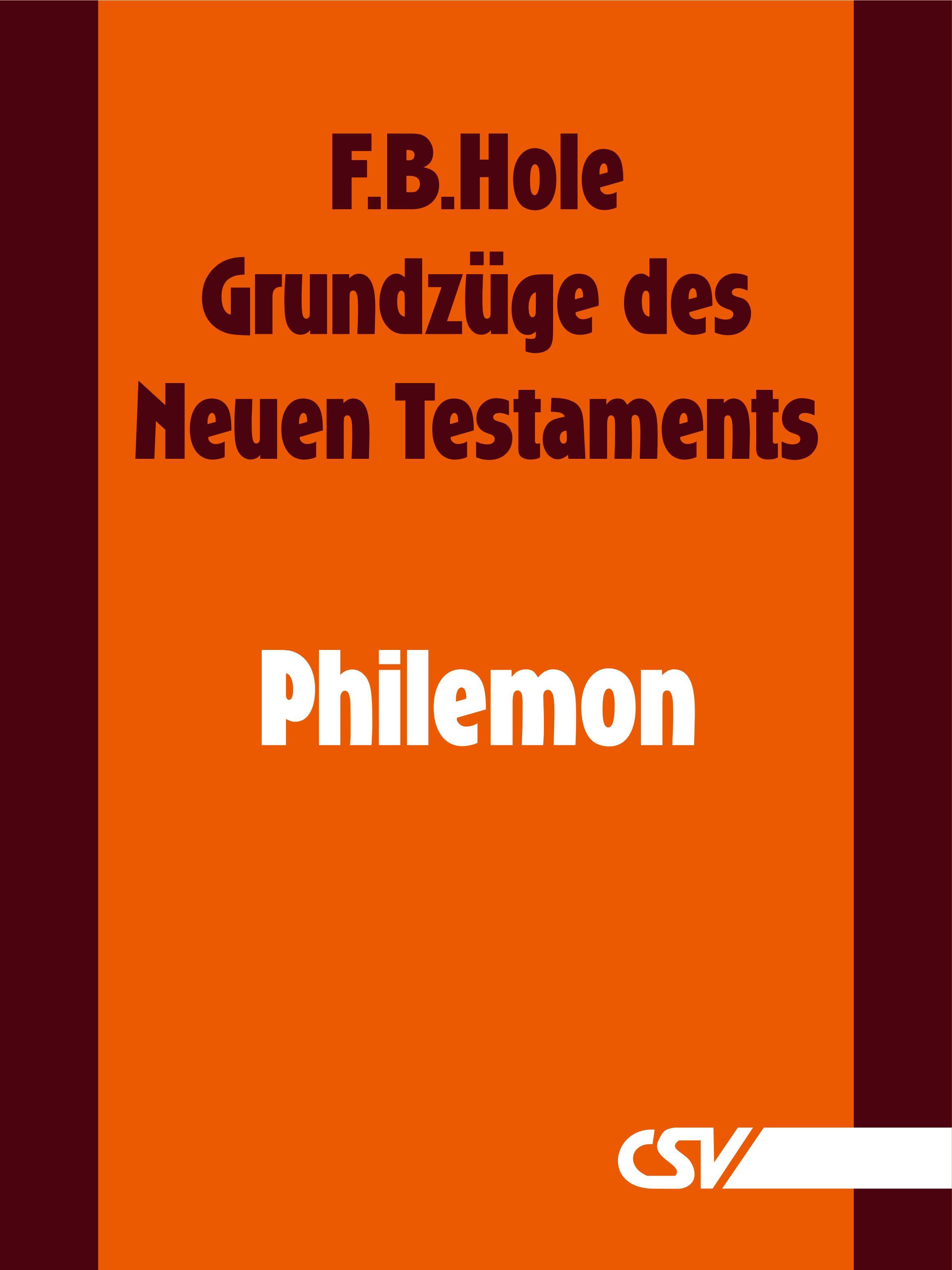 F. B. Hole Grundzüge des Neuen Testaments - Philemon f b hole grundzüge des neuen testaments 2 korinther
