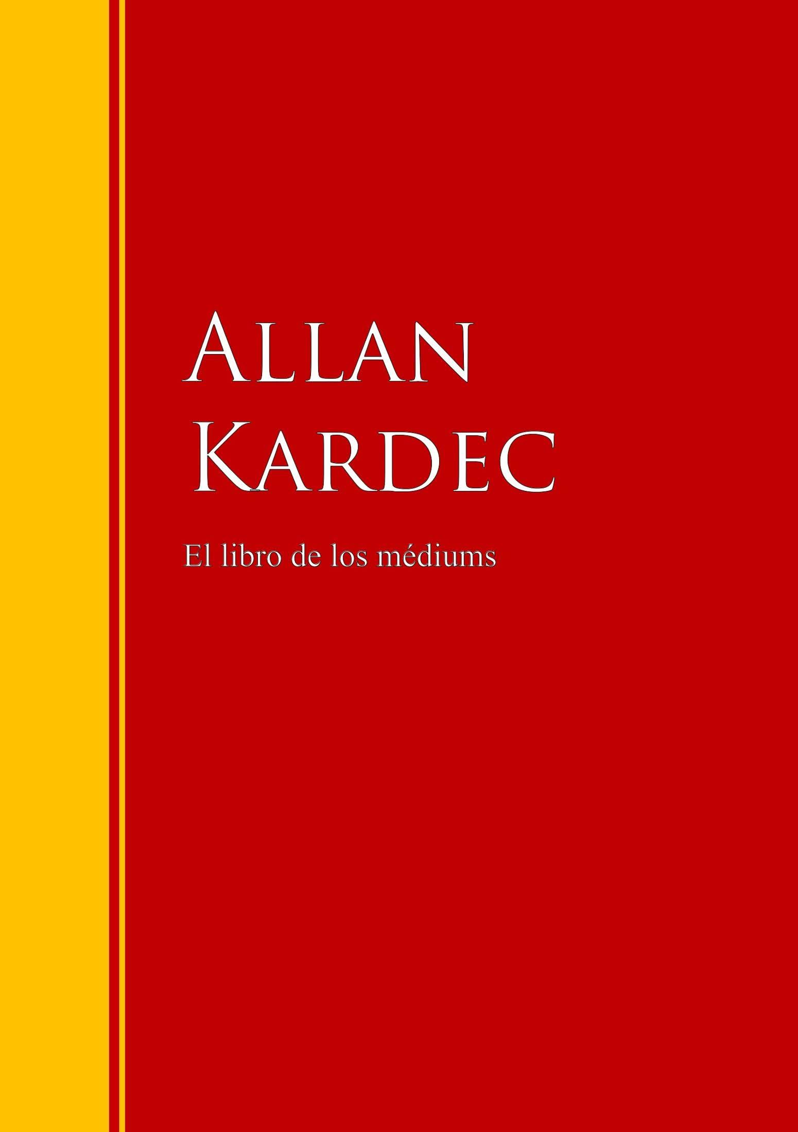 цена на Allan Kardec El libro de los médiums