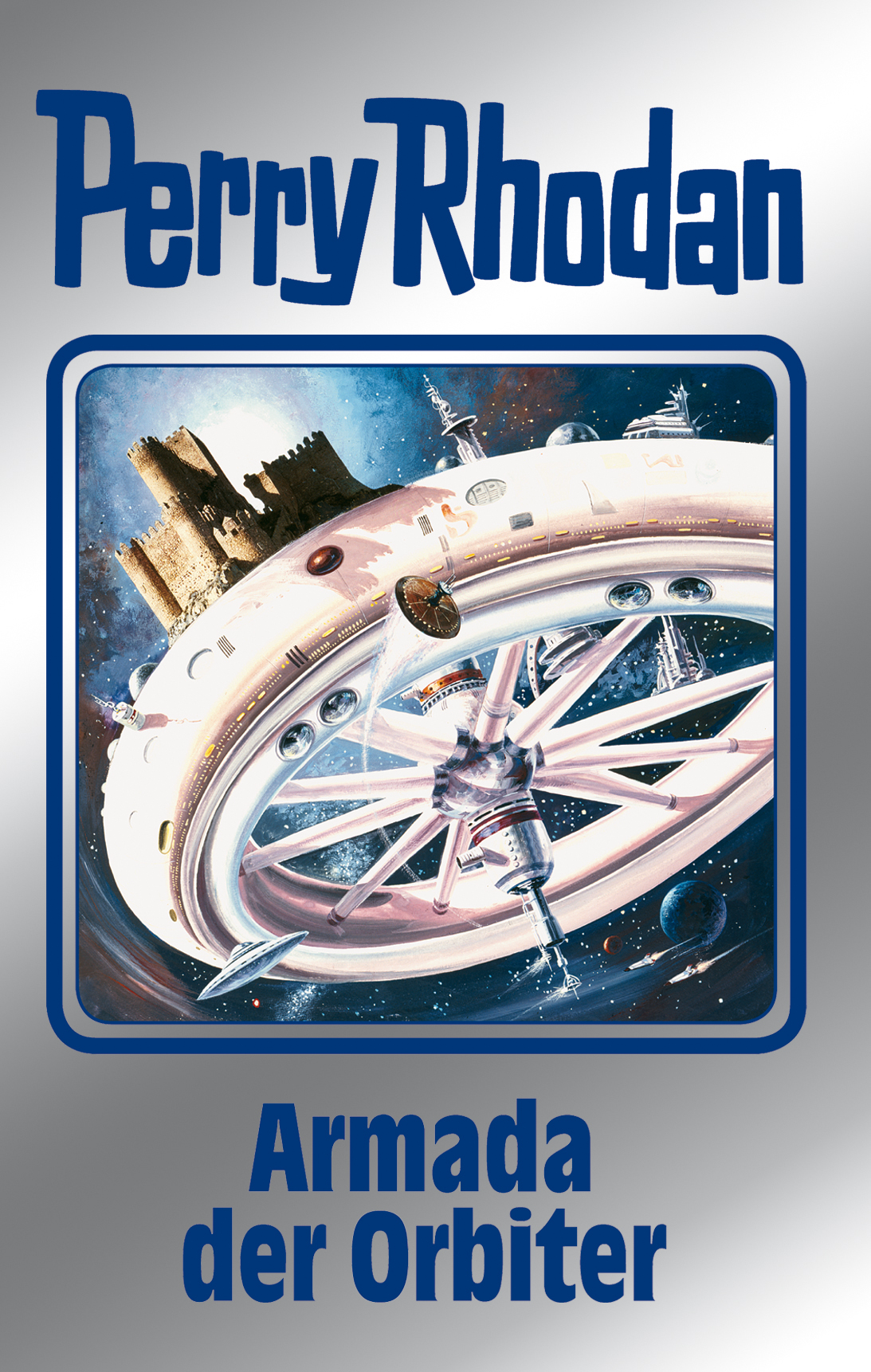 Kurt Mahr Perry Rhodan 110: Armada der Orbiter (Silberband) kurt mahr perry rhodan 113 der loower und das auge silberband