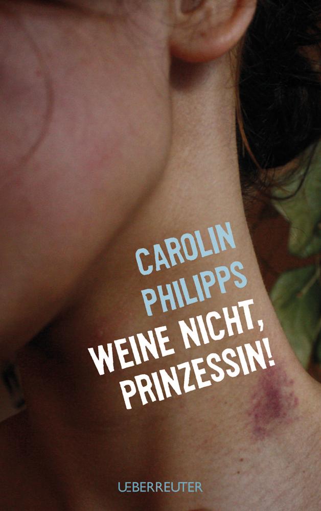 Carolin Philipps Weine nicht, Prinzessin carolin deitmer militarische interventionen zum menschenrechtsschutz international anerkannt