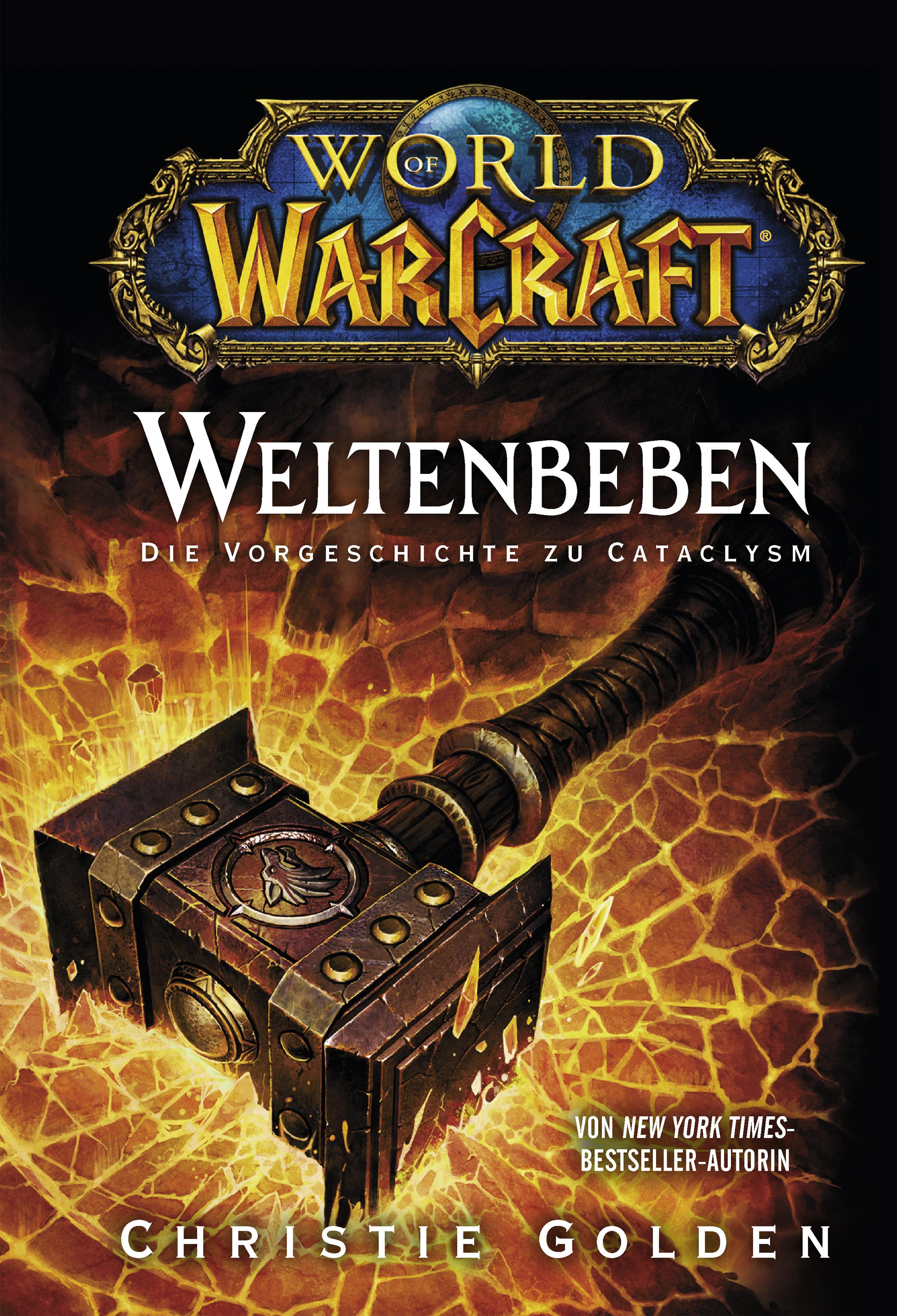 Christie Golden World of Warcraft: Weltenbeben - Die Vorgeschichte zu Cataclysm christie golden world of warcraft band 2 der aufstieg der horde