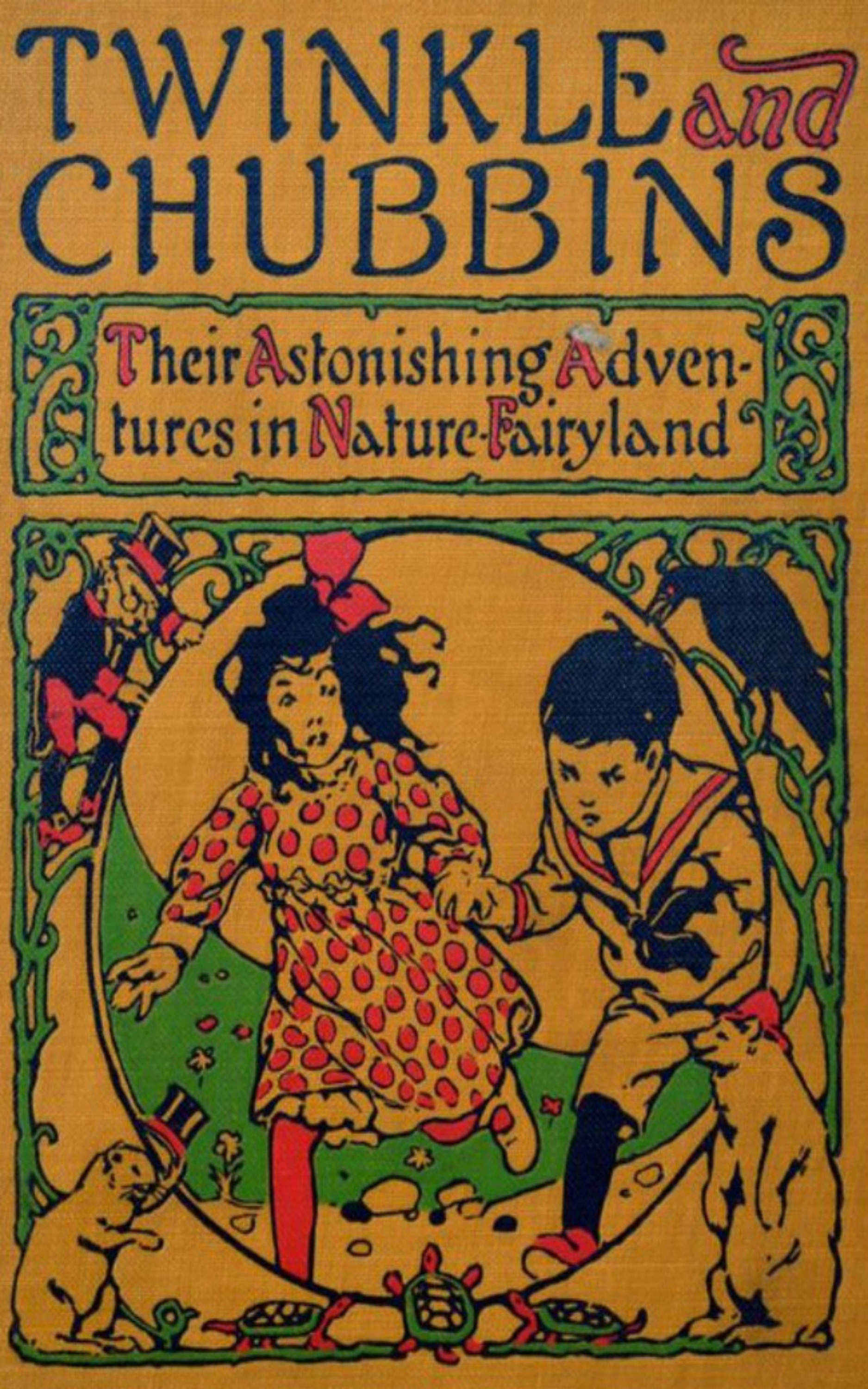 twinkle and chubbins their astonishing adventures in nature fairyland