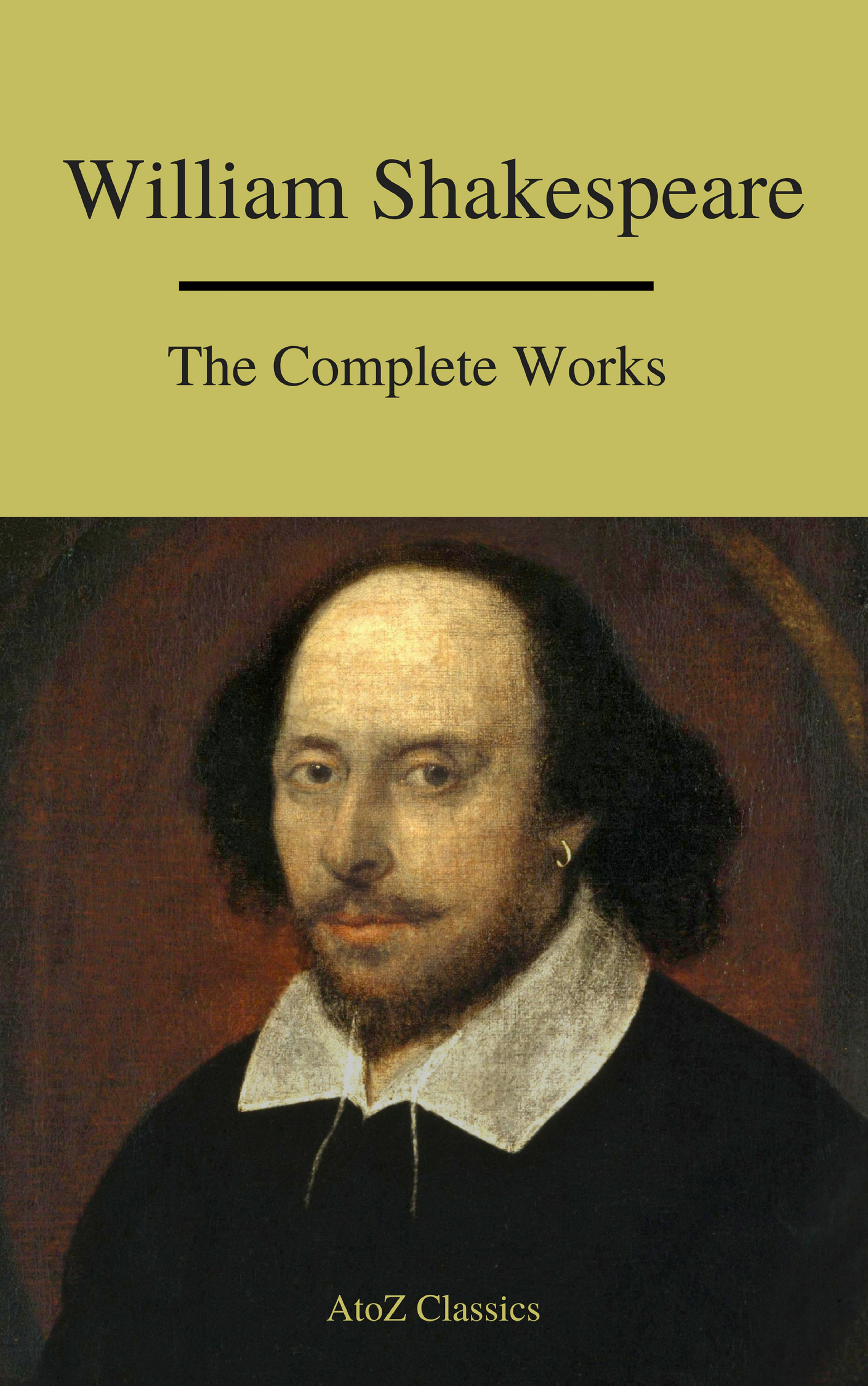 The Complete Works of Shakespeare ( Уильям Шекспир  )