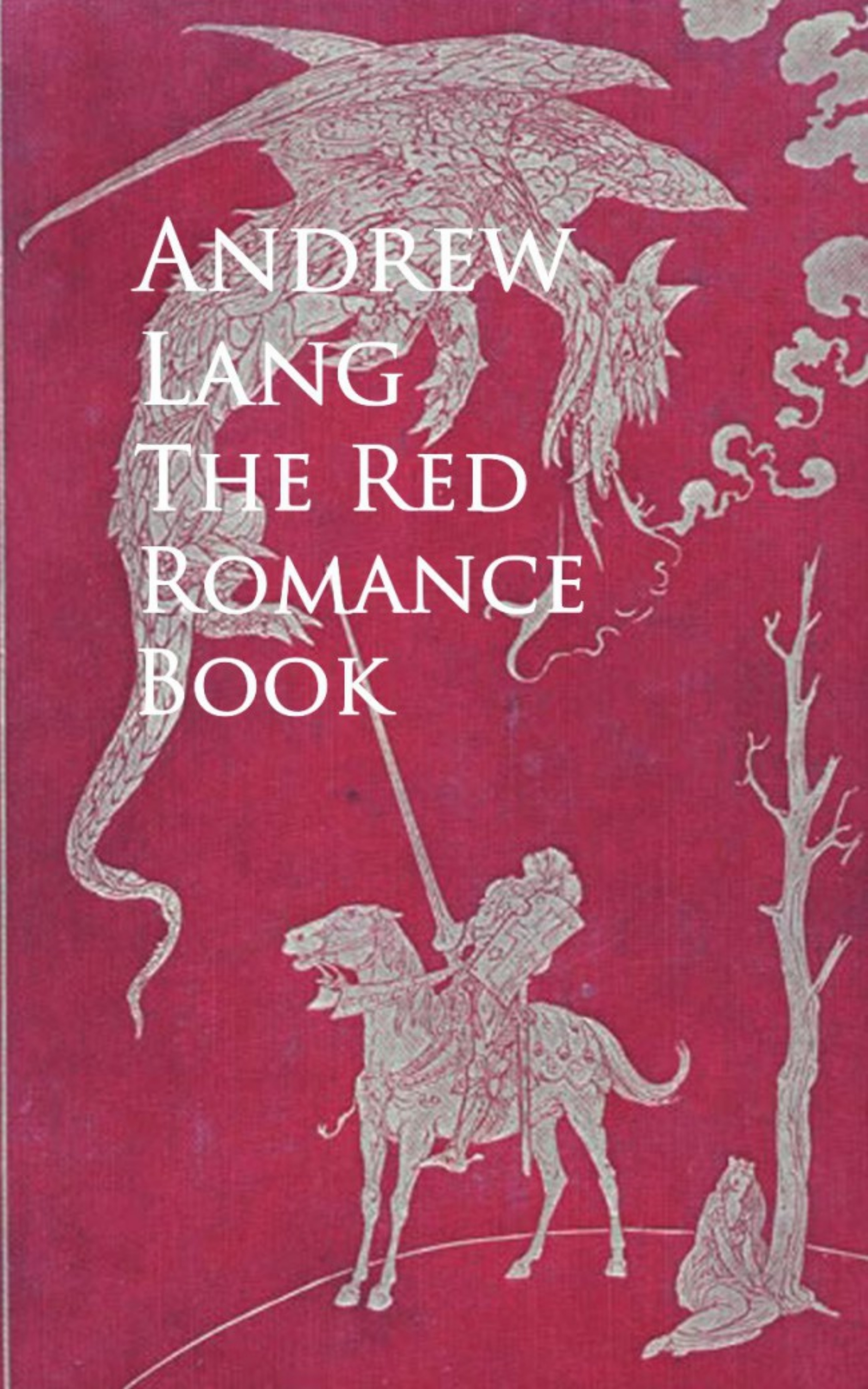 The Red Romance Book ( Andrew Lang  )