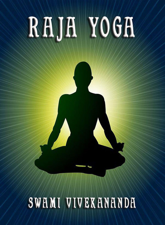 Swami Vivekananda Raja Yoga swami sukhabodhananda shiva sutras