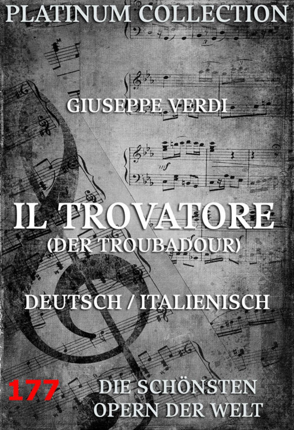 Giuseppe Verdi Il Trovatore (Der Troubadour) il trovatore rosario