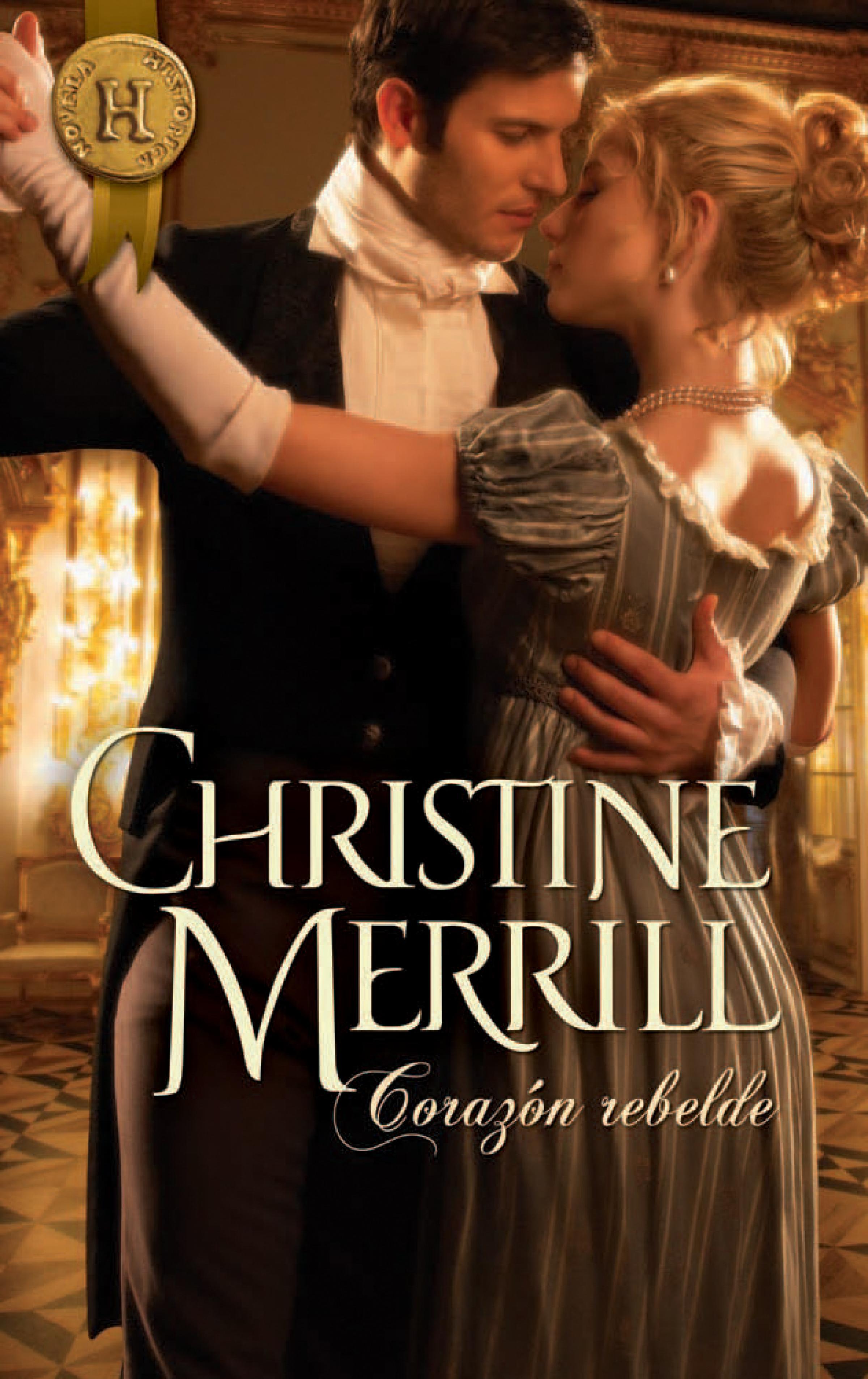 Christine Merrill Corazón rebelde christine merrill the mistletoe wager