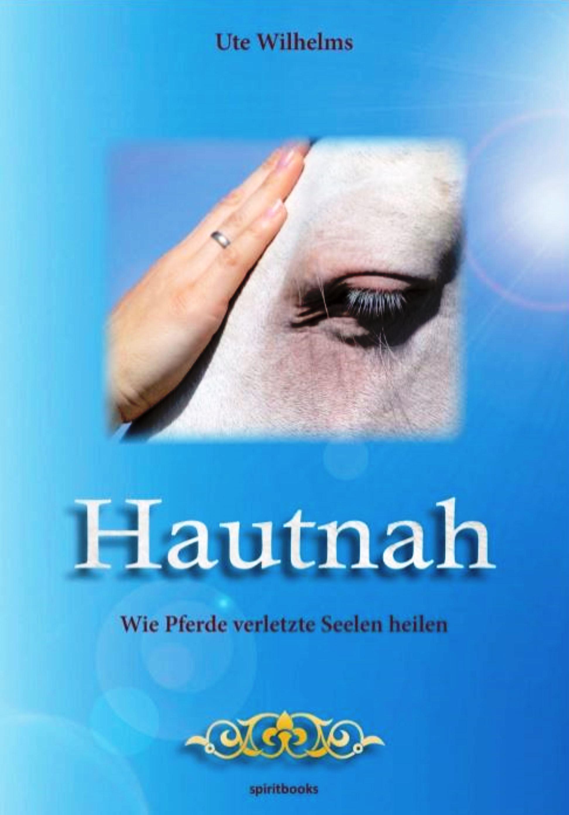 Ute Wilhelms Hautnah - Wie Pferde verletzte Seelen heilen kaiser wilhelms universität strassburg dissertationes philologicae argentoratenses selectae volume 12 latin edition