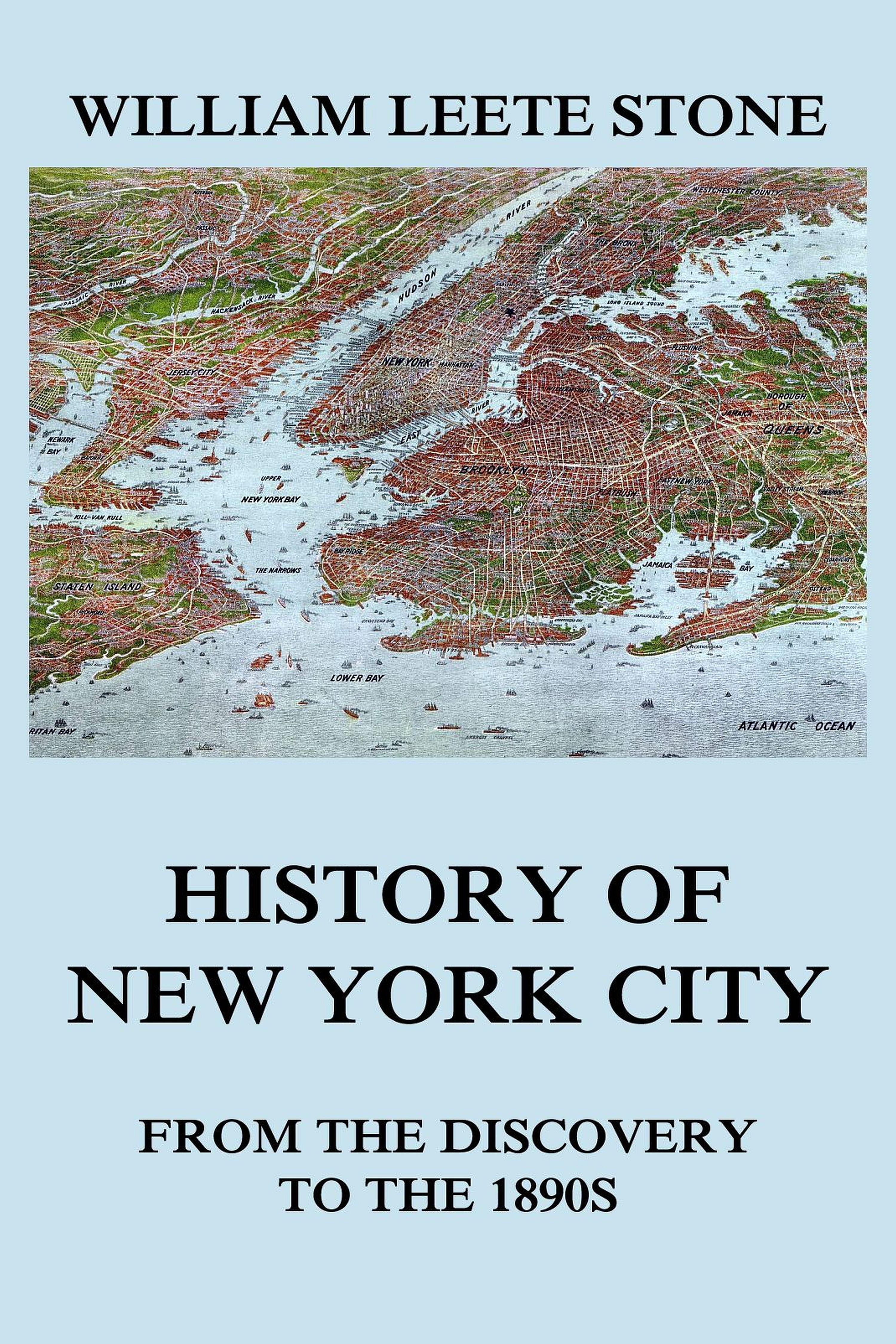 William Leete Stone History of New York City william leete stone the life and times of sir william johnson bart