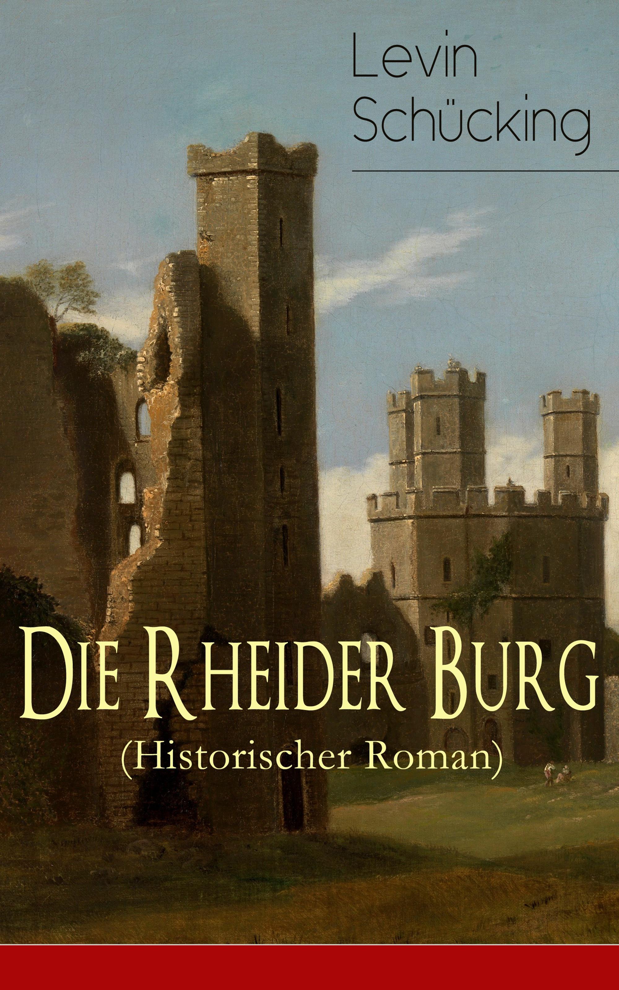 Levin Schucking Die Rheider Burg (Historischer Roman) недорого