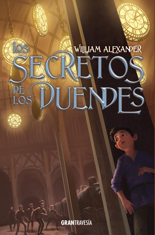 William Alexander Los secretos de los duendes ana martos los senderos secretos de venus