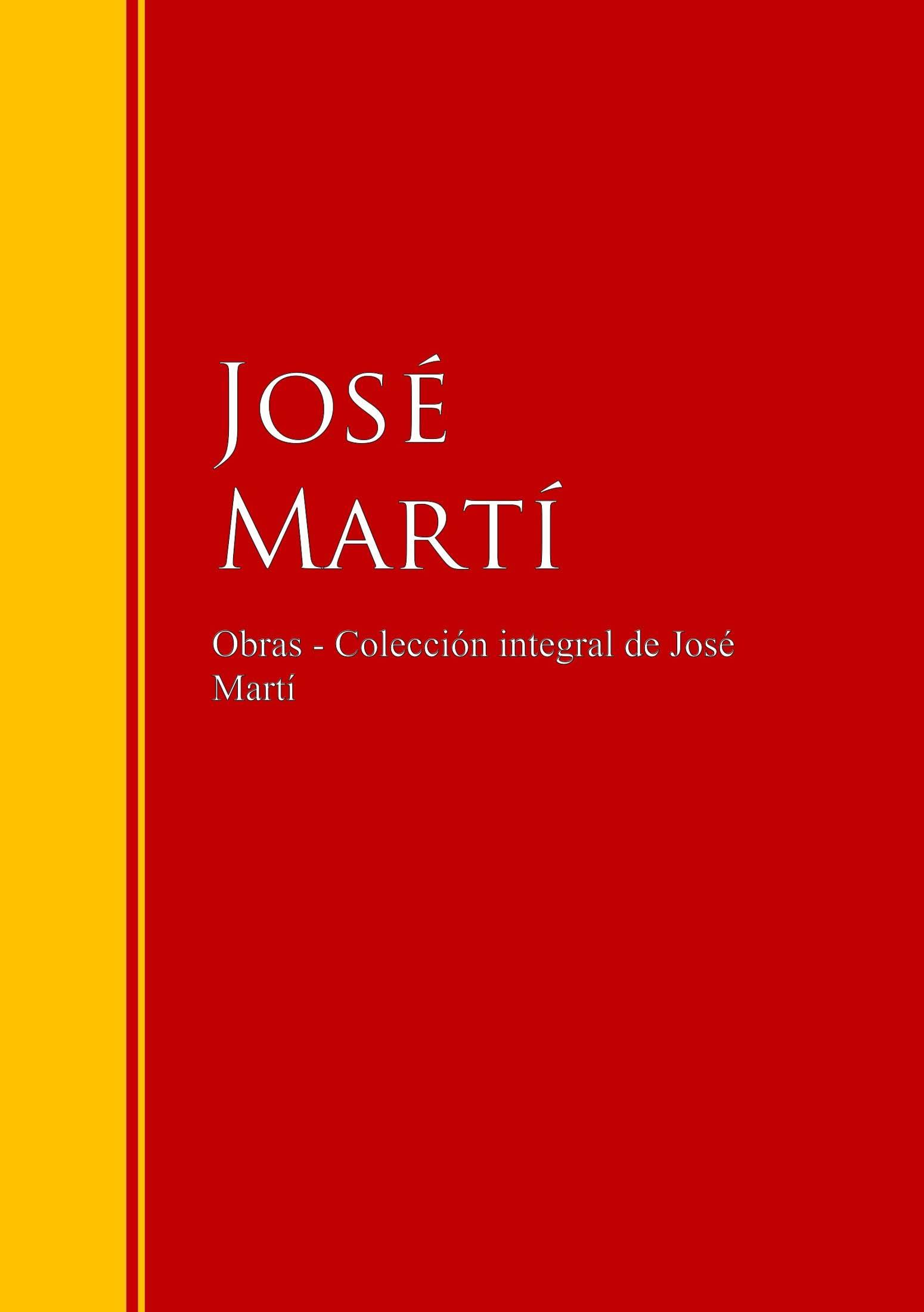 Jose Marti Obras - Colección de José Martí marti pellow york