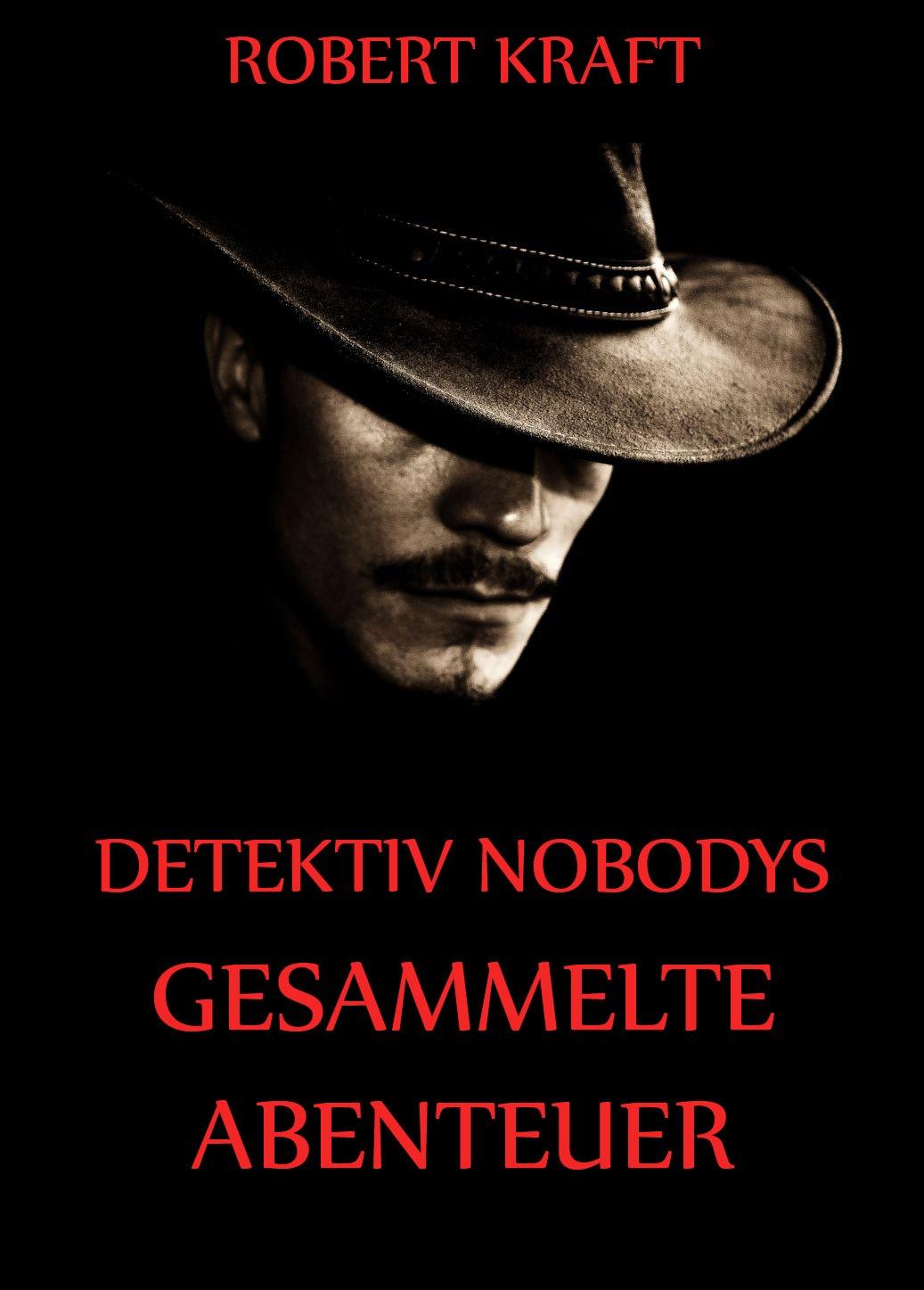 Detektiv Nobodys Gesammelte Abenteuer фото