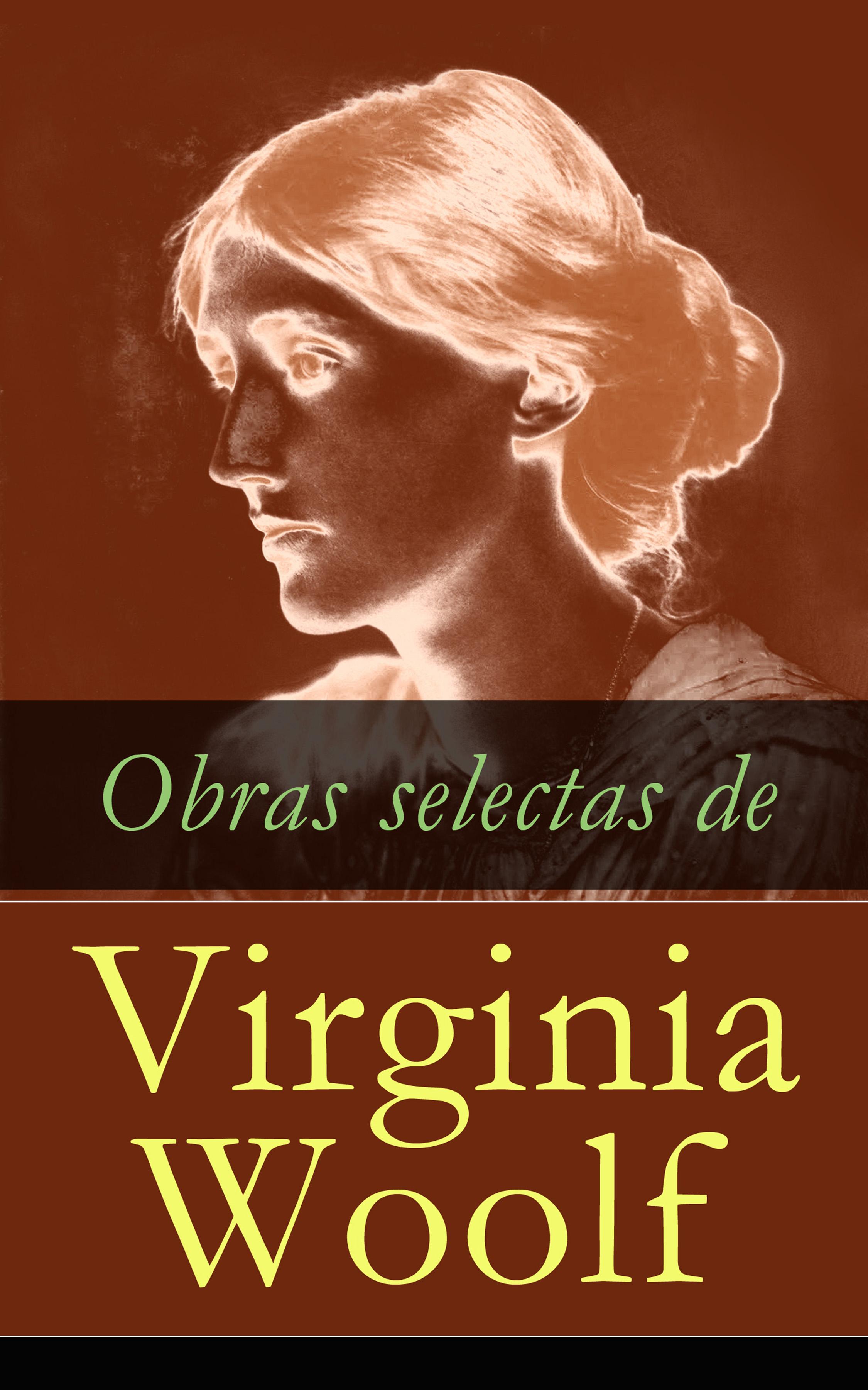 Virginia Woolf Obras selectas de Virginia Woolf virginia woolf the collected essays of virginia woolf