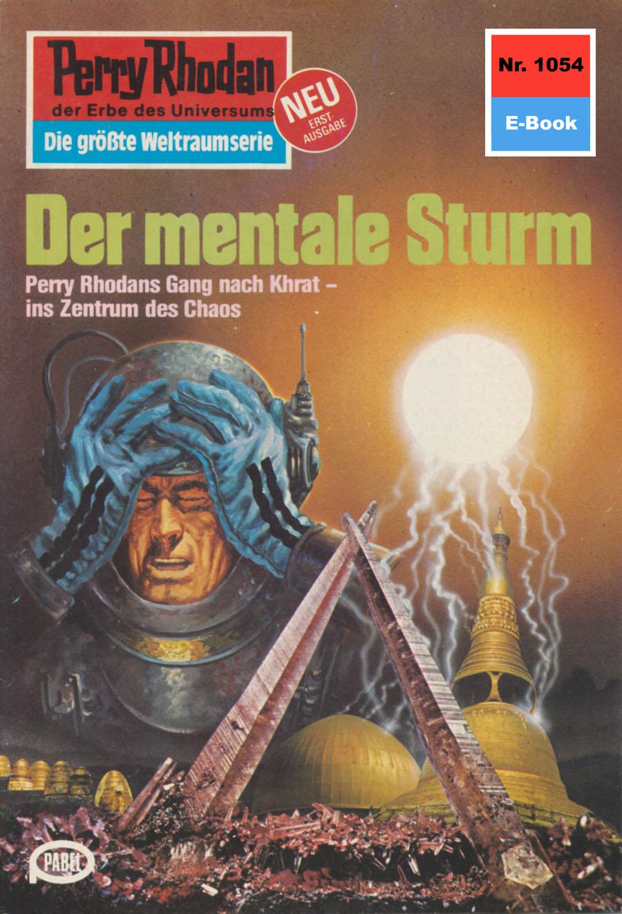 H.G. Ewers Perry Rhodan 1054: Der mentale Sturm h g ewers perry rhodan 437 schirmherr der zeit