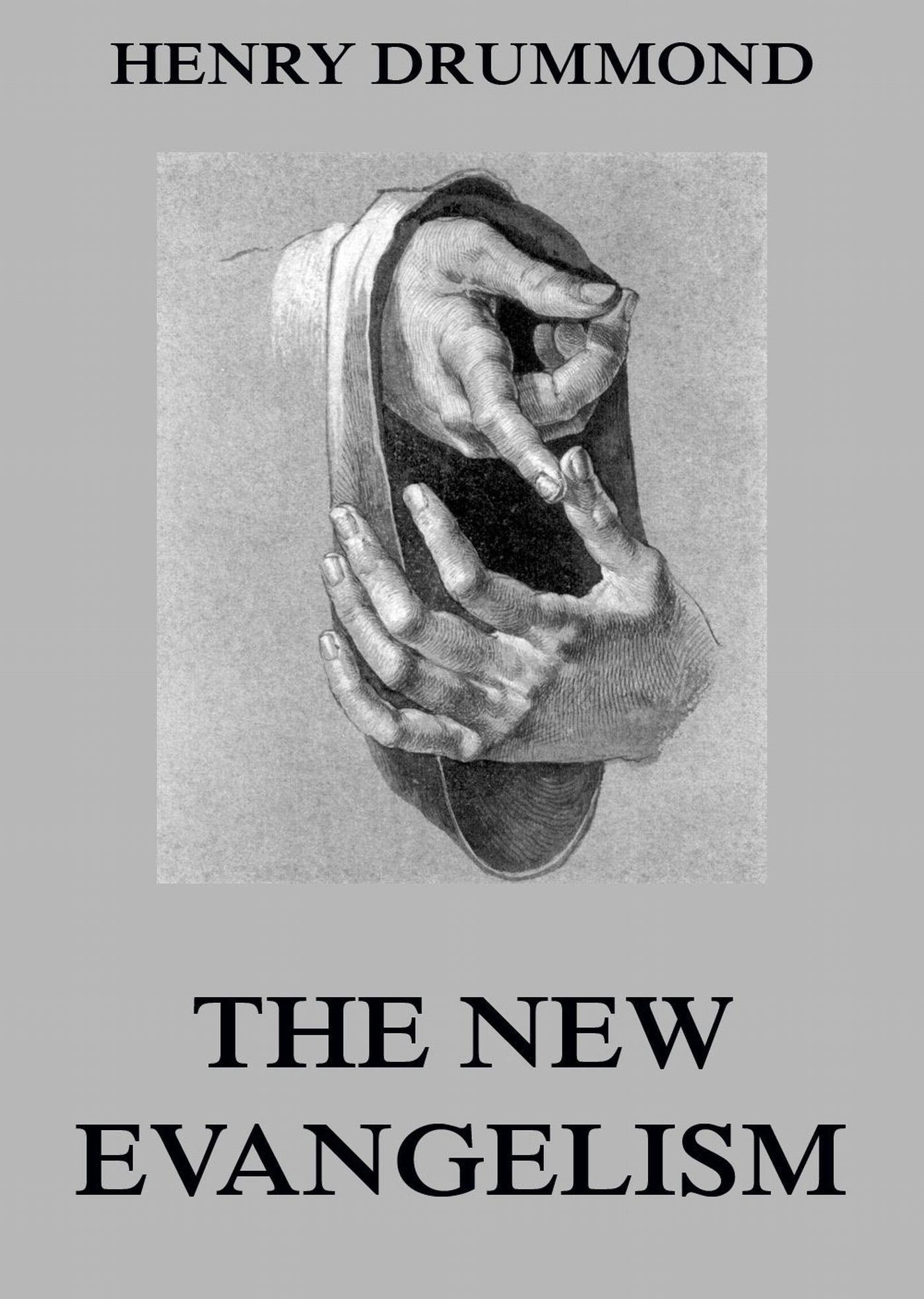 Henry Drummond The New Evangelism все цены