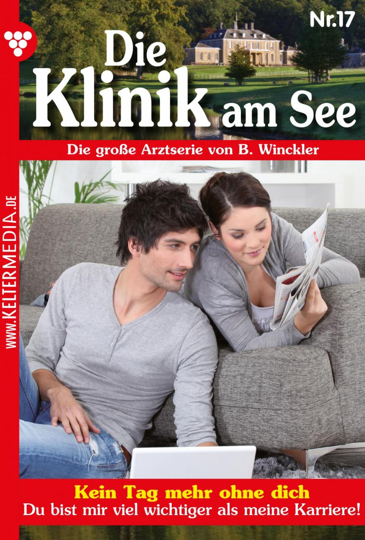 Britta Winckler Die Klinik am See 17 – Arztroman b winckler die klinik am see 19 – arztroman