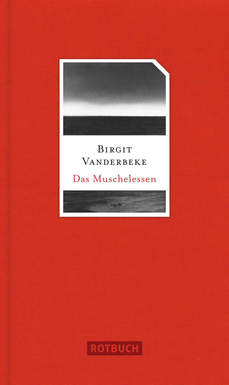 Birgit Vanderbeke Das Muschelessen
