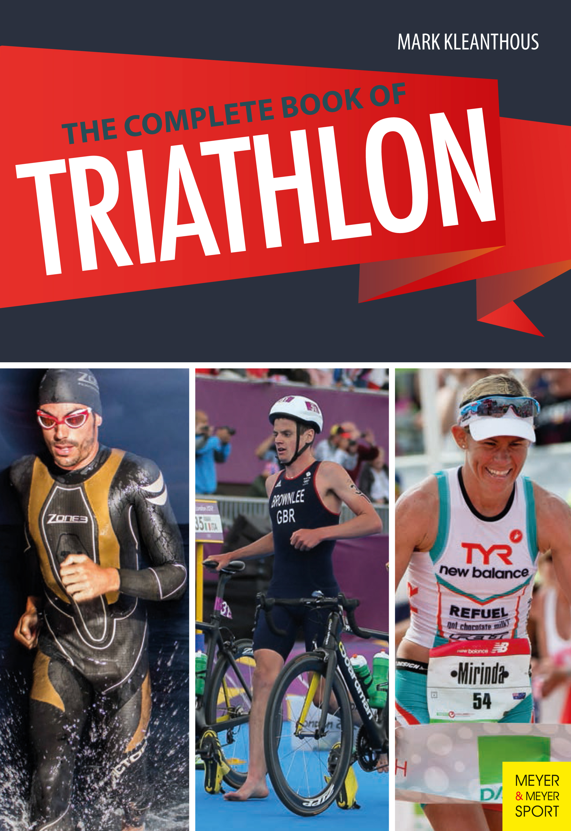 Mark Kleanthous The Complete Book of Triathlon