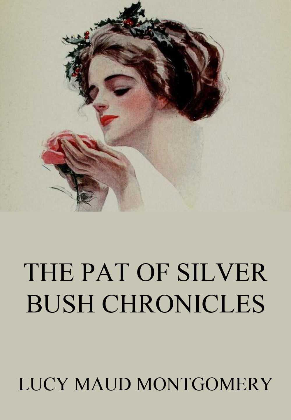 Lucy Maud Montgomery The Pat of Silver Bush Chronicles pat the bunny deluxe edition pat the bunny