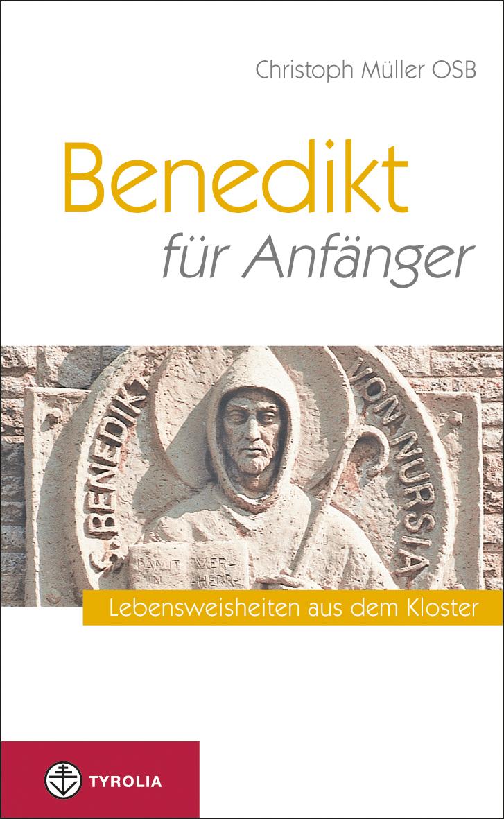Christoph Muller OSB Benedikt für Anfänger benedikt cyberspace first steps cloth