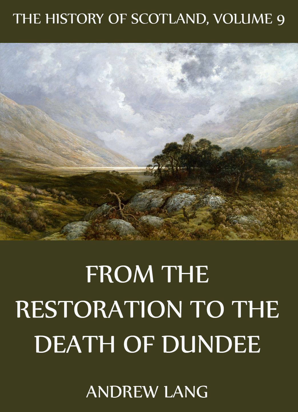 Фото - Andrew Lang The History Of Scotland - Volume 9: From The Restoration To The Death Of Dundee m guizot history of richard cromwell and the restoration of charles ii volume 2