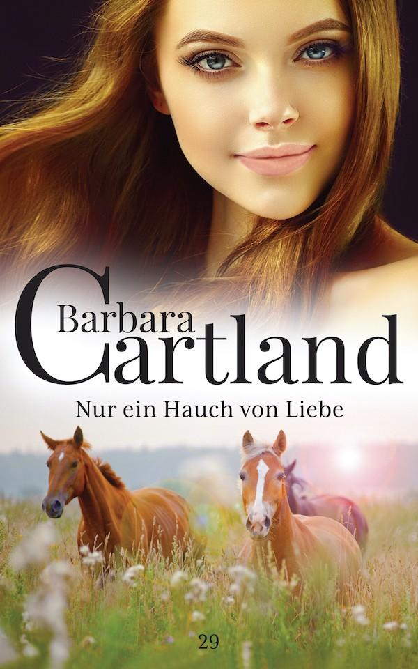 цена Barbara Cartland Nur ein Hauch von Liebe онлайн в 2017 году