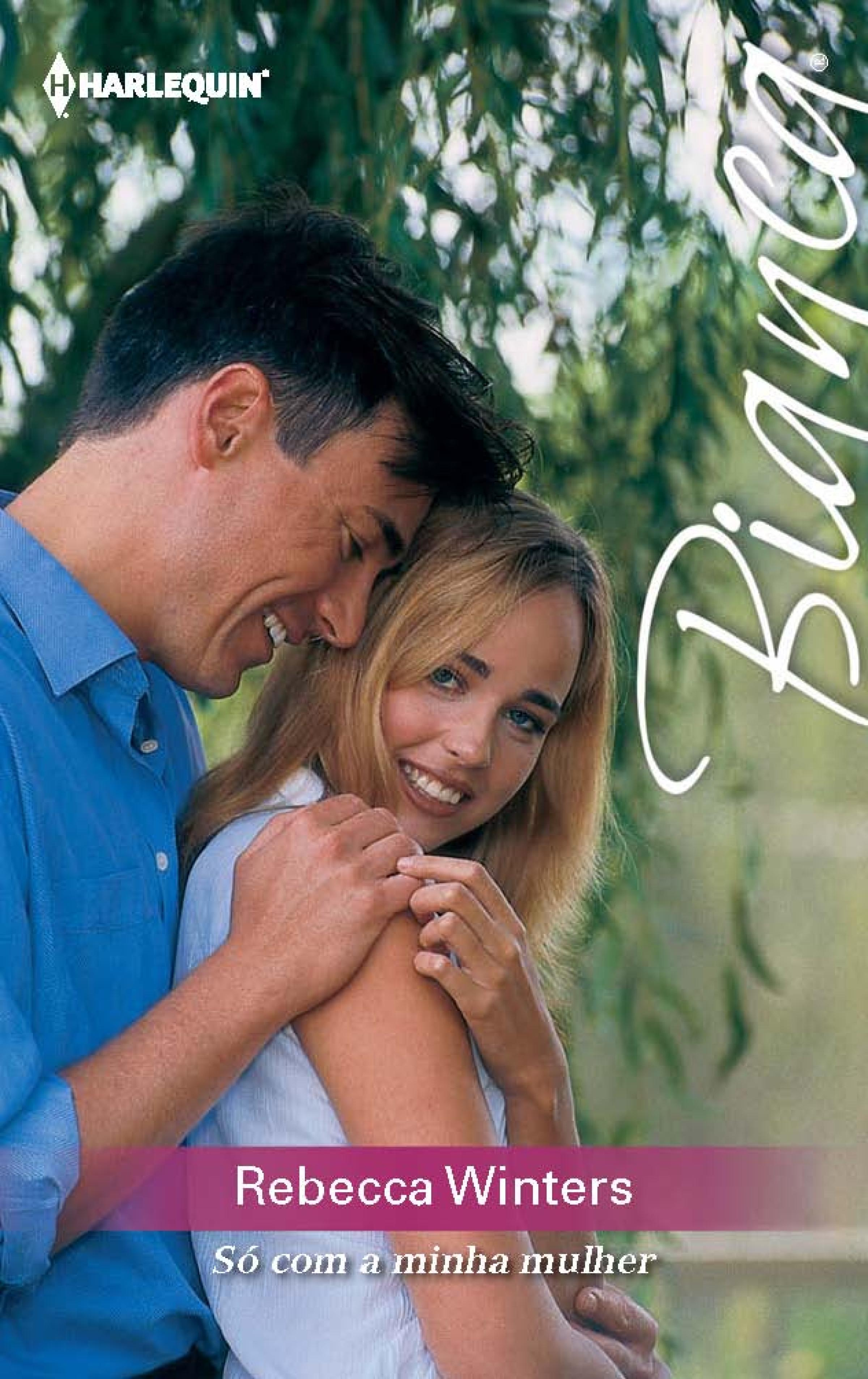 Rebecca Winters Só com a minha mulher