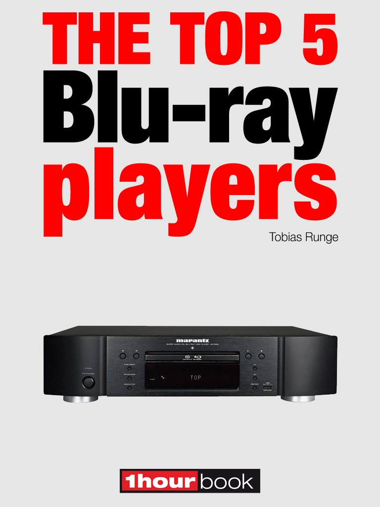 Tobias Runge The top 5 Blu-ray players genesis sum of the parts blu ray