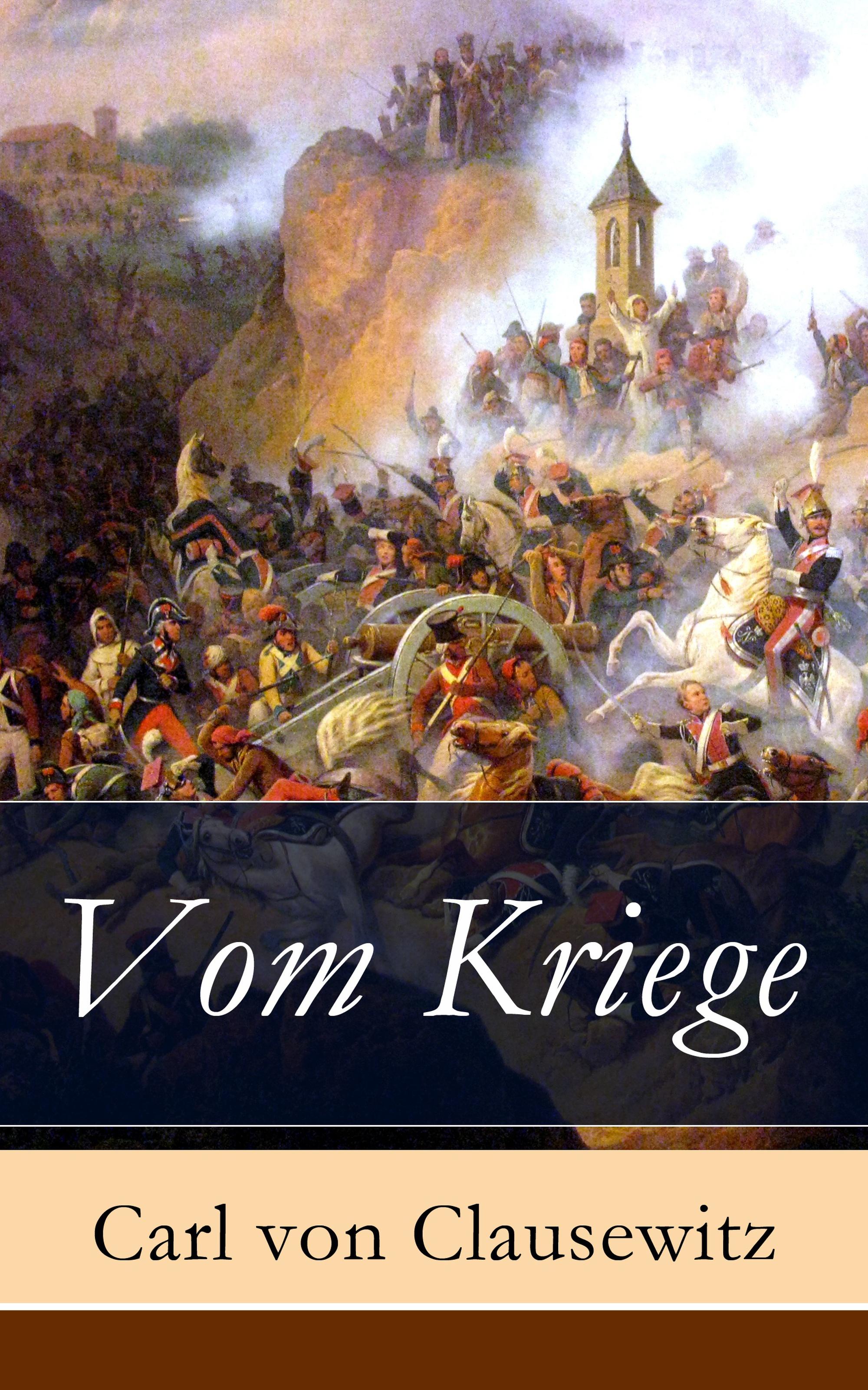 Carl von Clausewitz Vom Kriege priscilla bucher kriege sind halt kacke