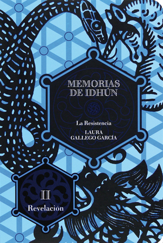 Laura Gallego Memorias de Idhún. La resistencia. Libro II: Revelación laura gallego memorias de idhún saga