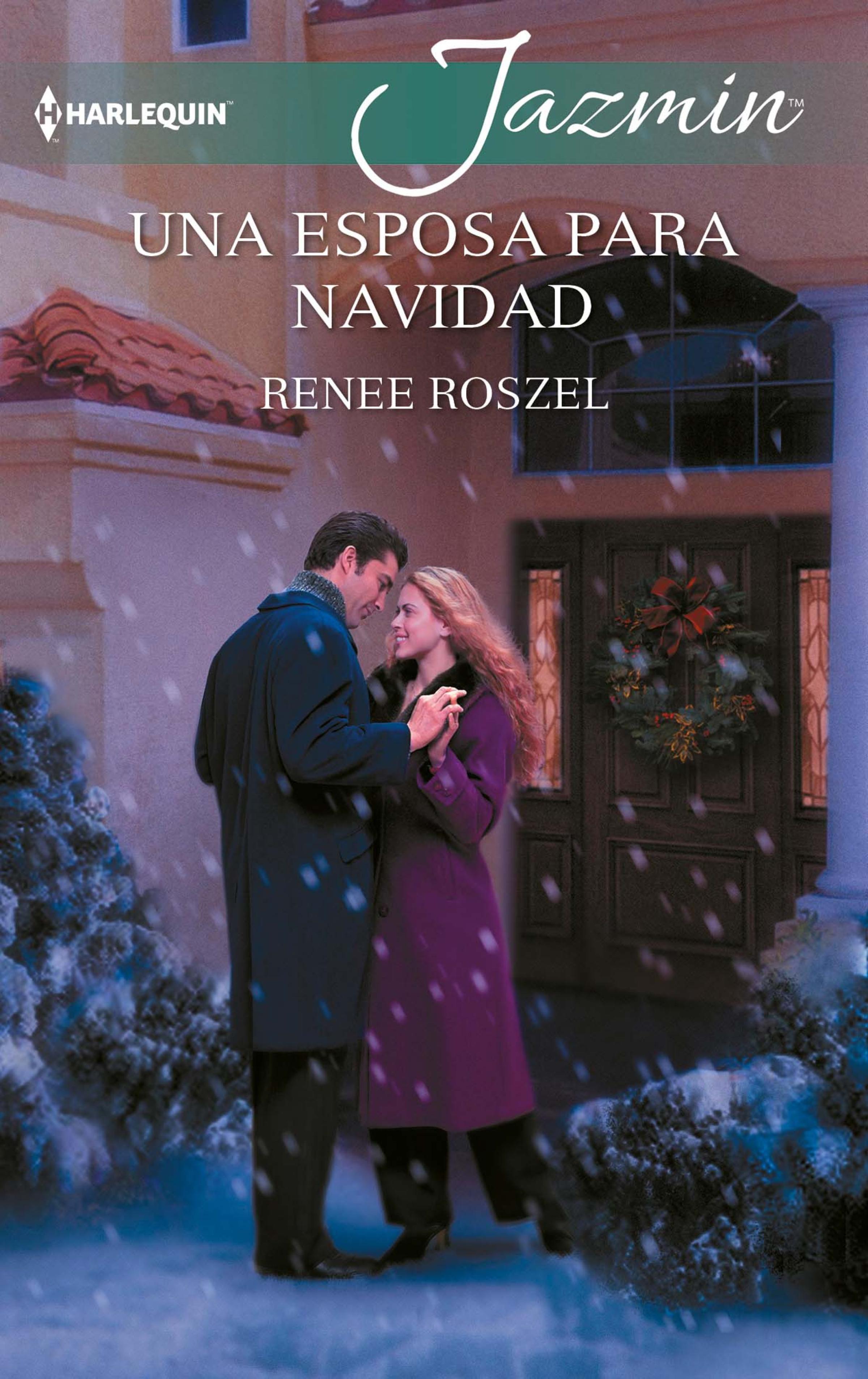 Renee Roszel Una esposa para Navidad renee roszel her mistletoe husband