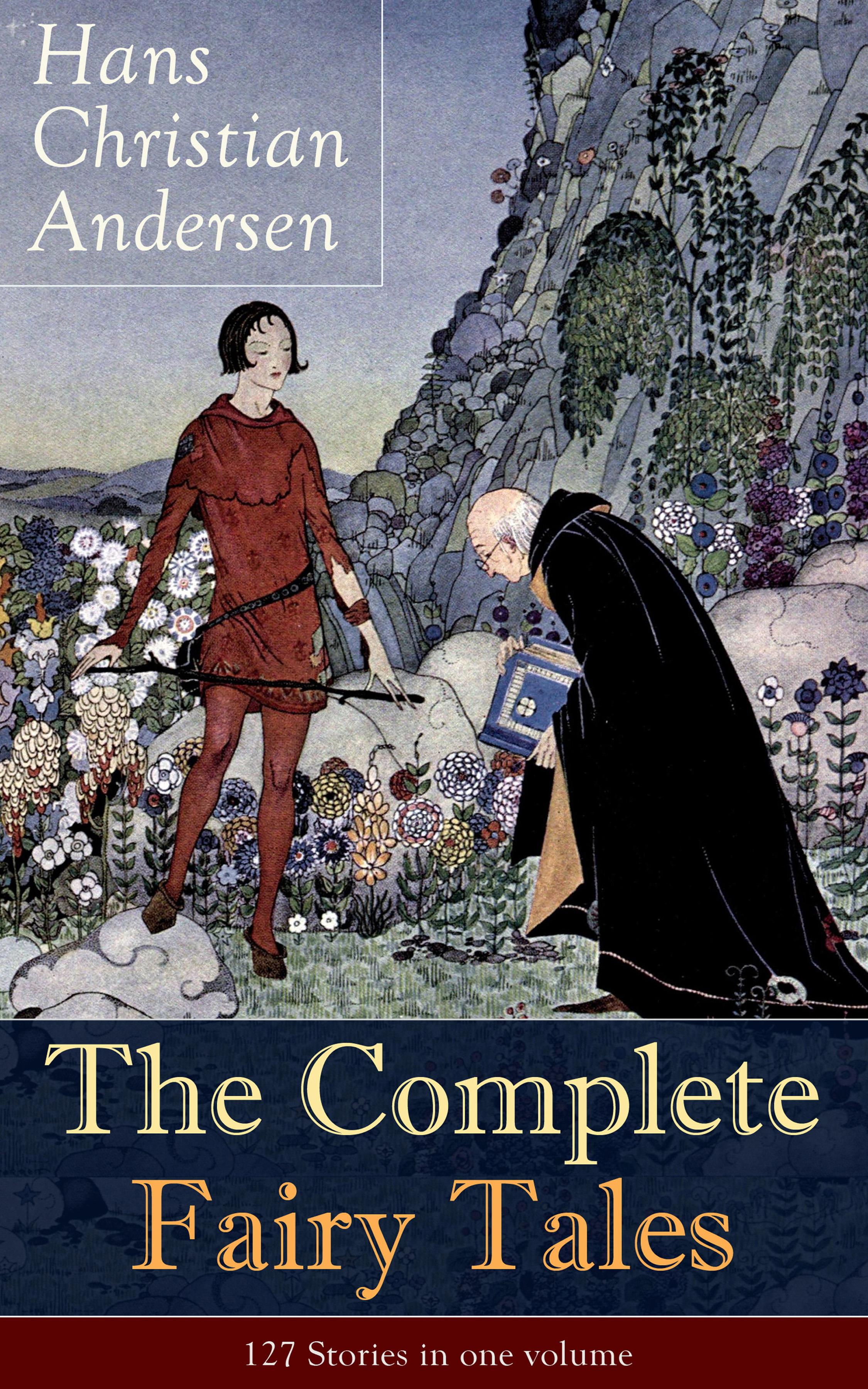 Hans Christian Andersen The Complete Fairy Tales of Hans Christian Andersen: 127 Stories in one volume hans christian andersen z jednego gniazda