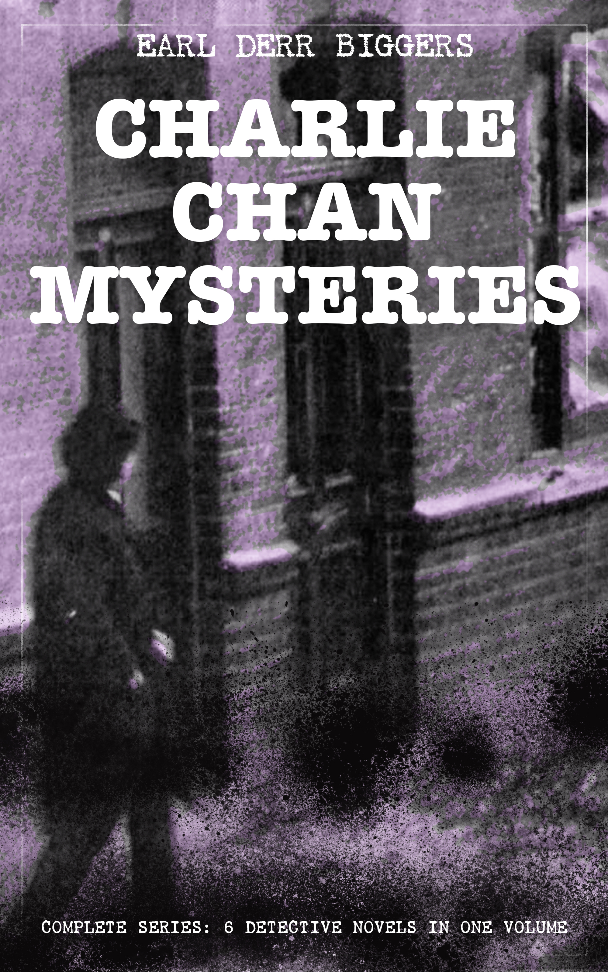 charlie chan mysteries complete series 6 detective novels in one volume