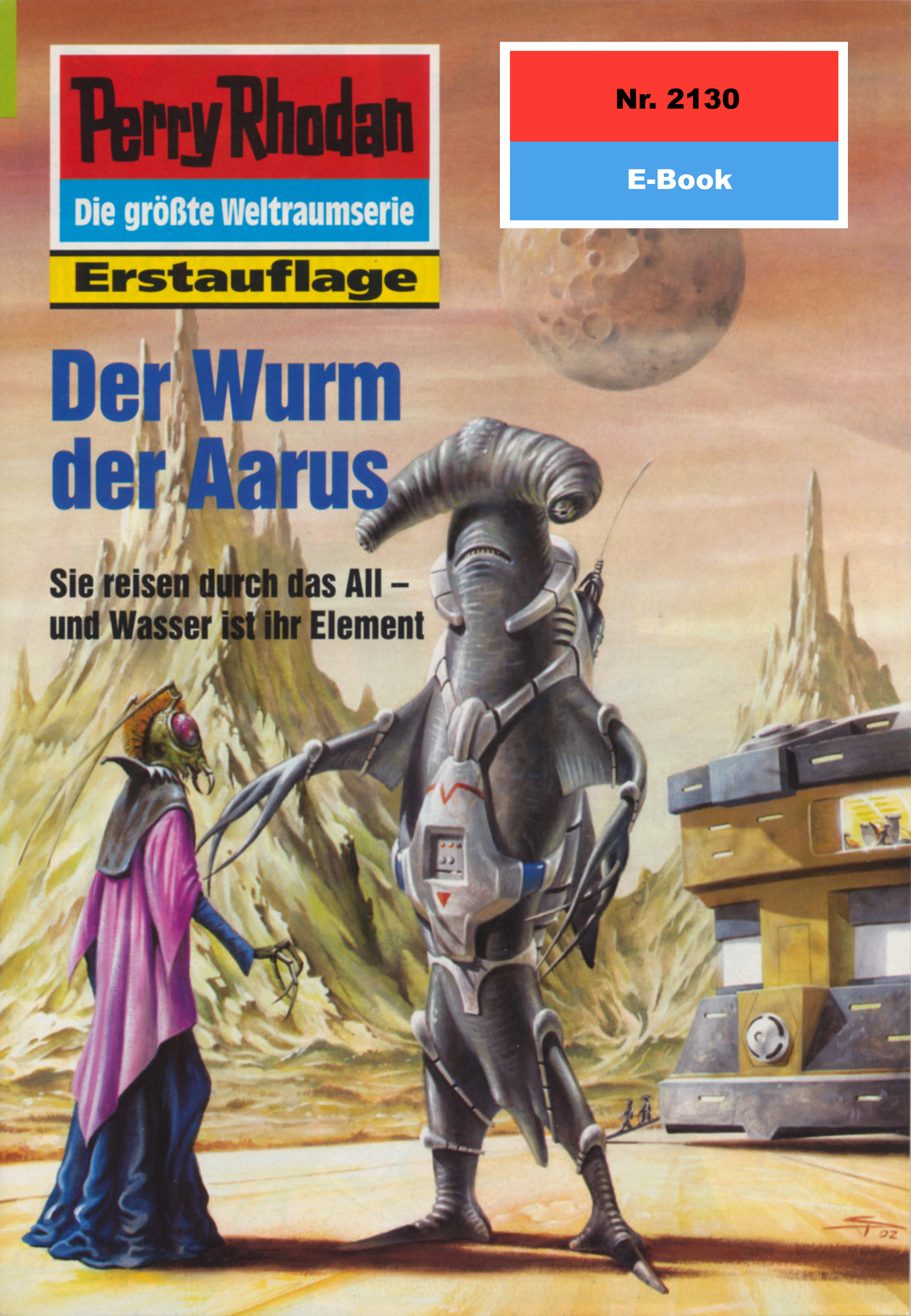 Susan Schwartz Perry Rhodan 2130: Der Wurm der Aarus h g ewers perry rhodan 1221 der oxtorner und der admiral