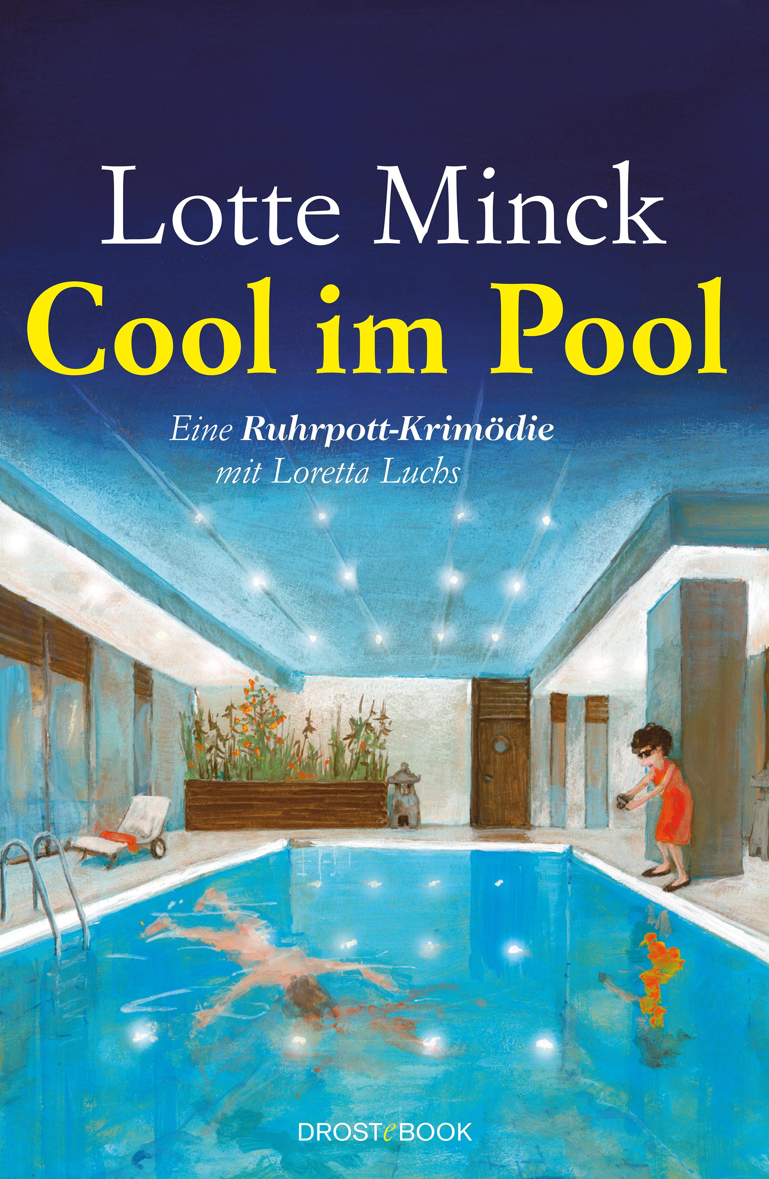 Lotte Minck Cool im Pool lotte minck die jutta saugt nicht mehr