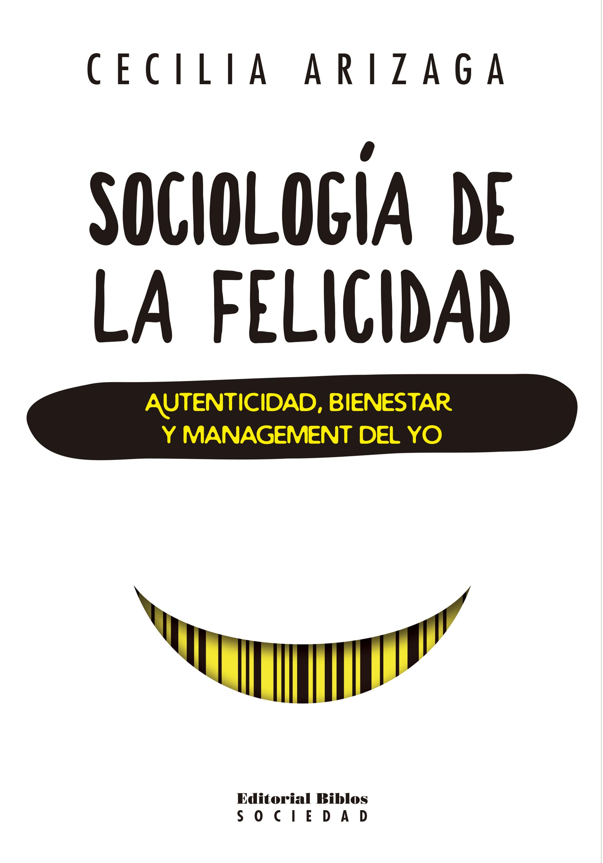 цена Cecilia Arizaga Sociología de la felicidad онлайн в 2017 году