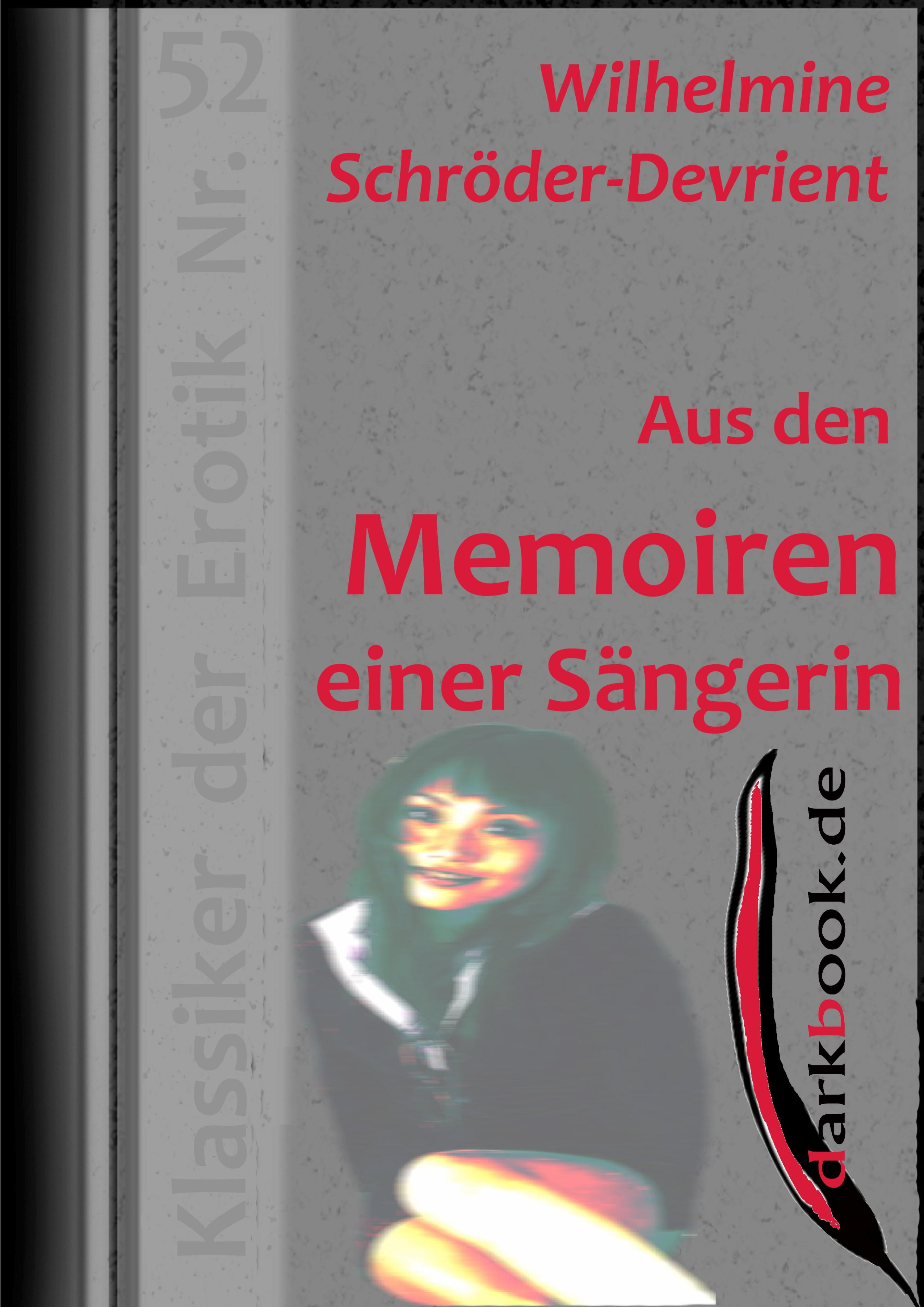 цена Wilhelmine Schröder-Devrient Aus den Memoiren einer Sängerin