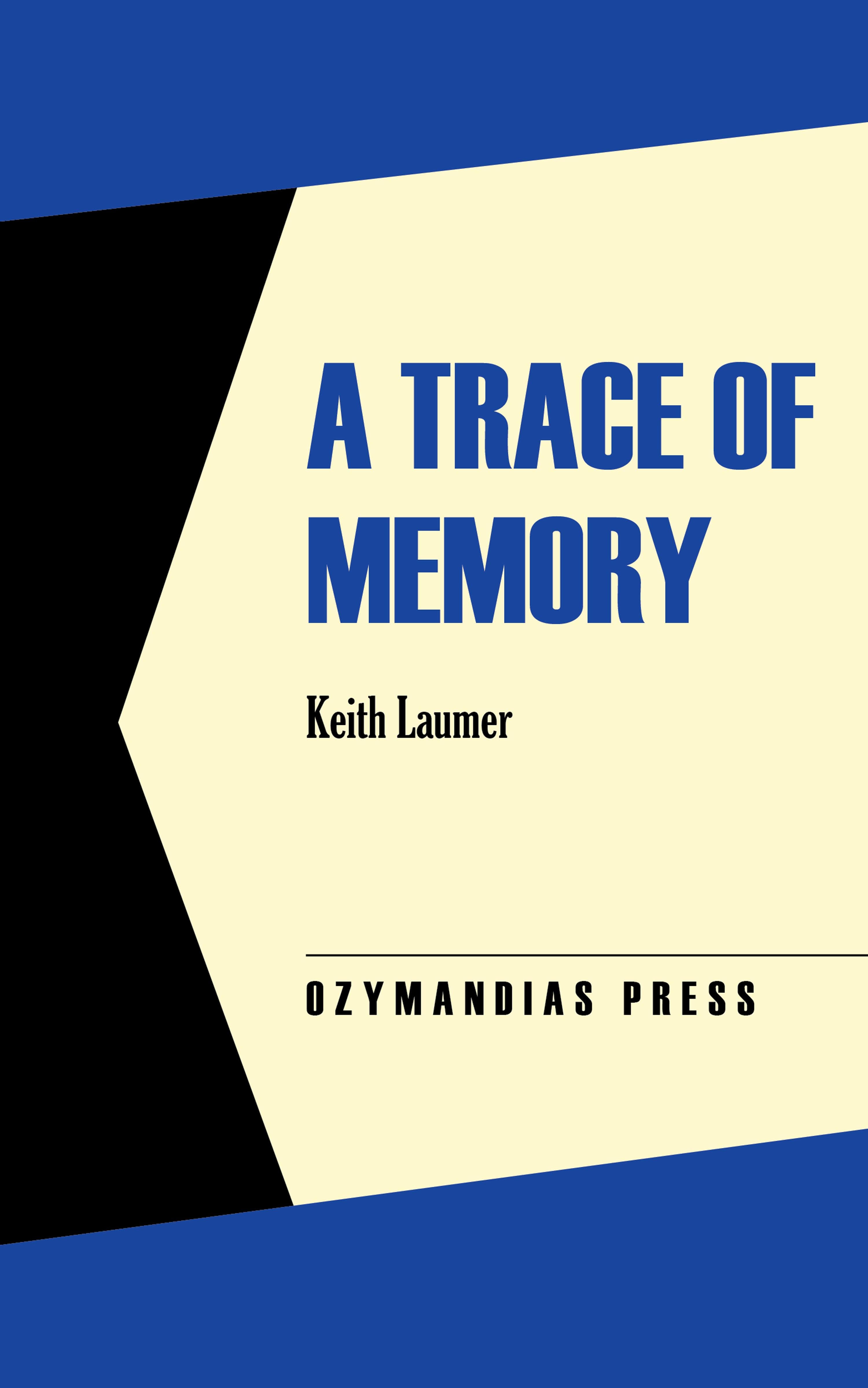 Keith Laumer A Trace of Memory блейк пирс a trace of death