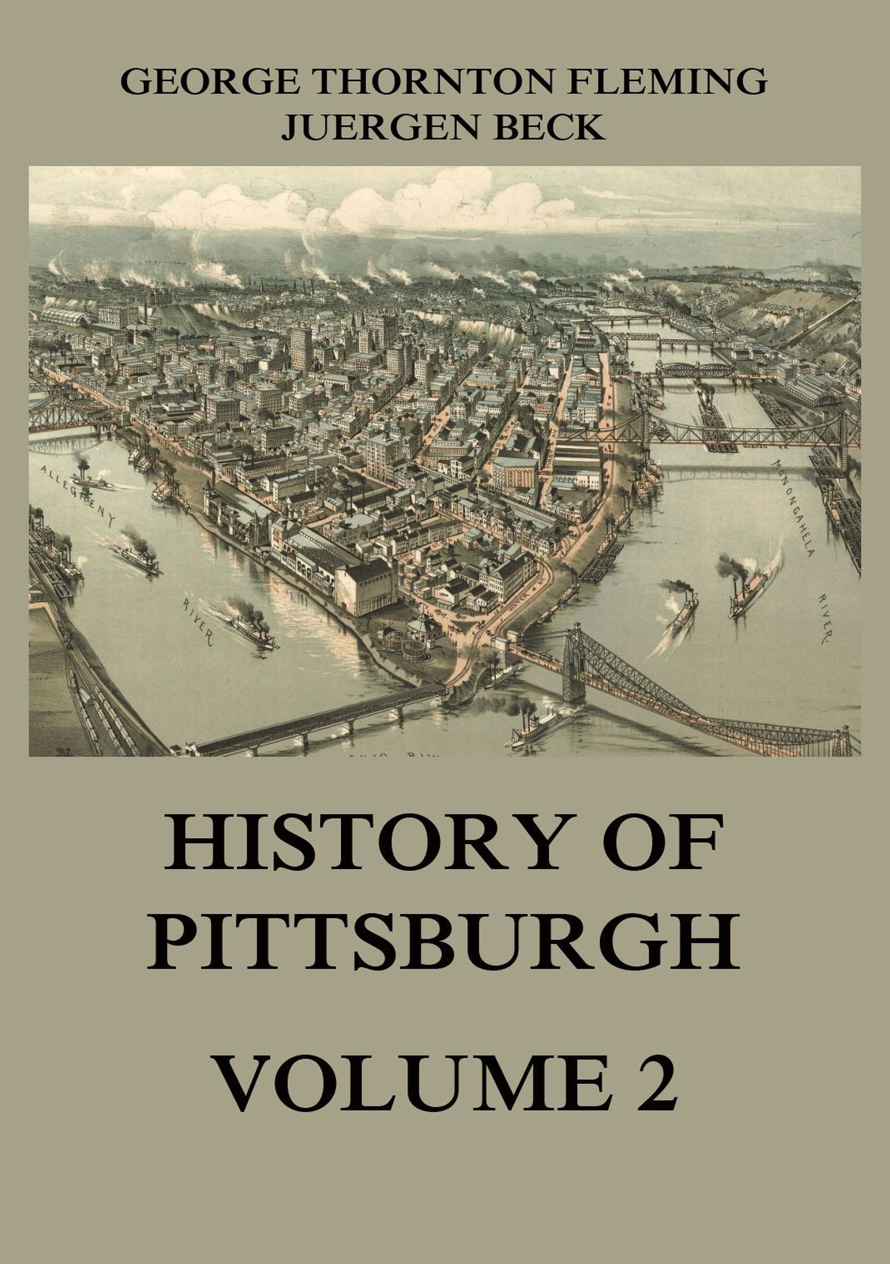 George Thornton Fleming History of Pittsburgh Volume 2 george meredith rhoda fleming volume 5