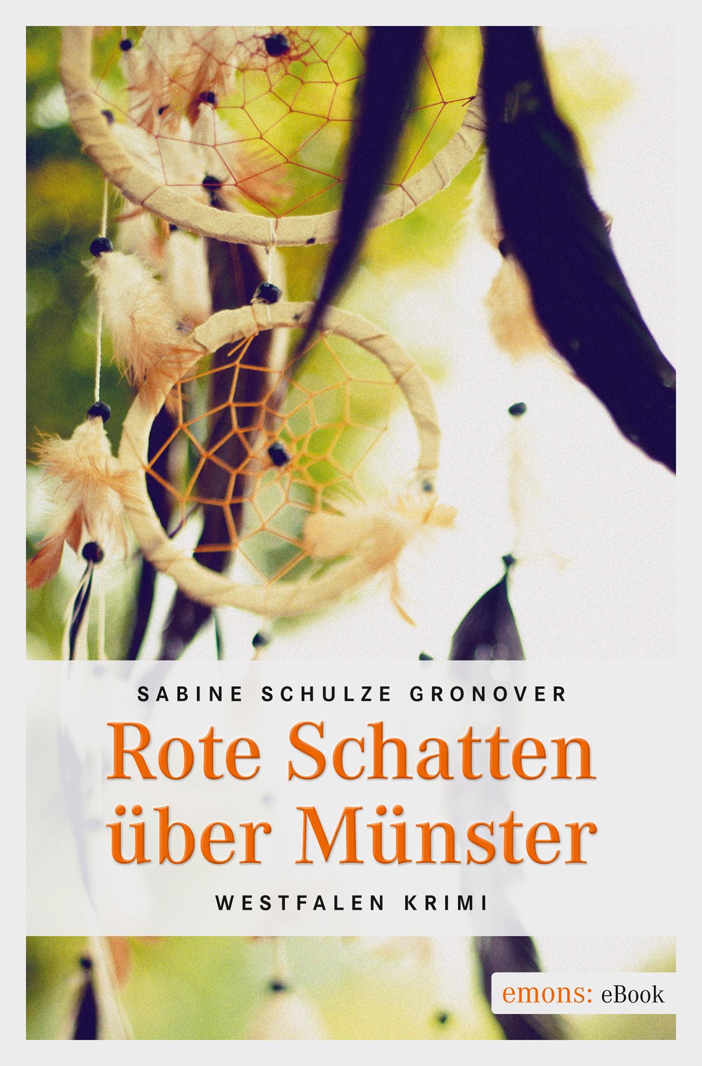 Sabine Schulze Gronover Rote Schatten über Münster capital bra münster