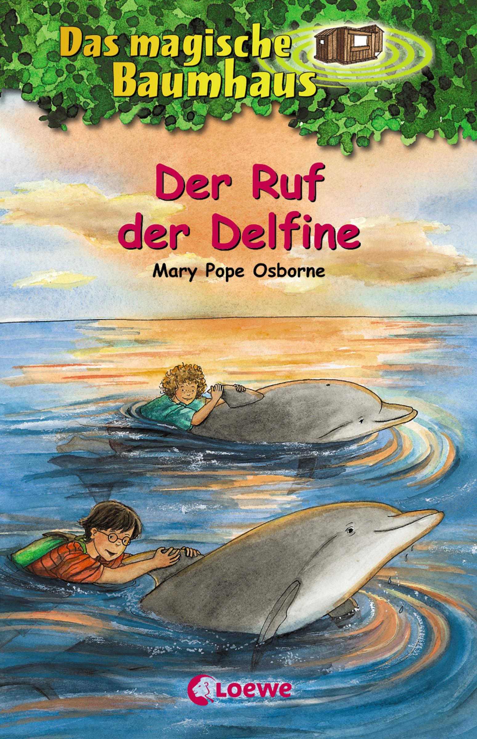 Mary Pope Osborne Das magische Baumhaus 9 - Der Ruf der Delfine