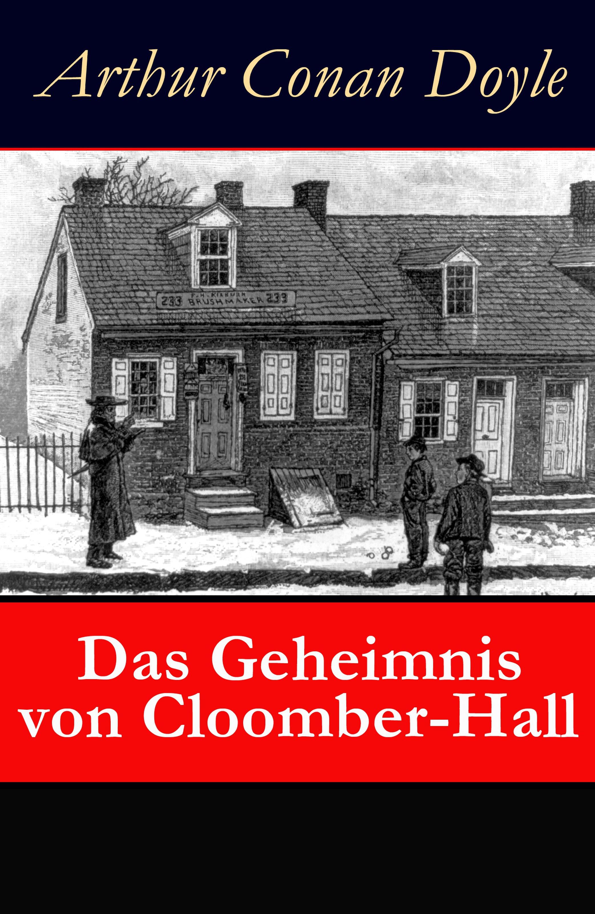 Фото - Arthur Conan Doyle Das Geheimnis von Cloomber-Hall arthur conan doyle the mystery of cloomber