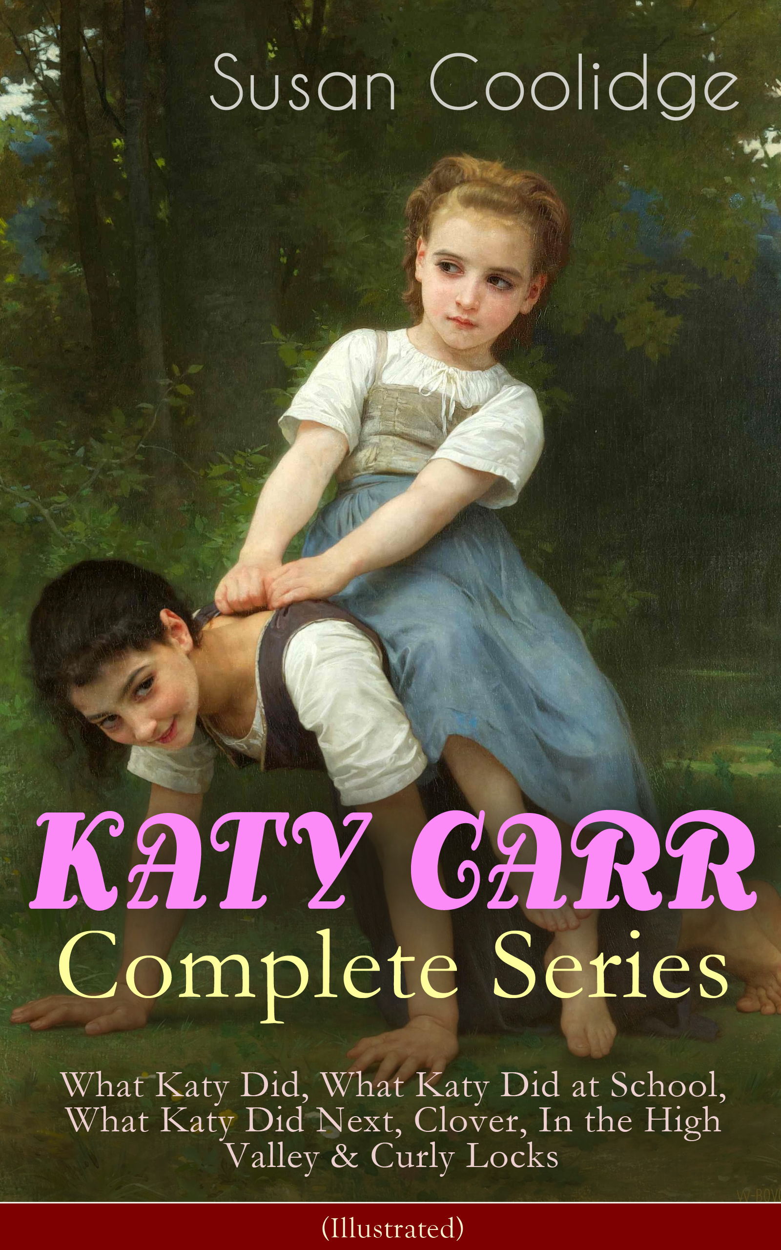 KATY CARR Complete Series: What Katy Did, What Katy Did at School, What Katy Did Next, Clover, In the High Valley & Curly Locks (Illustrated) фото